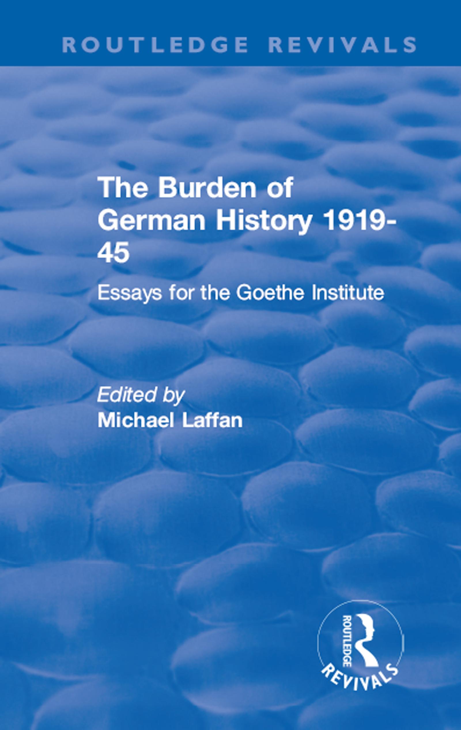 The Burden of German History 1919-45