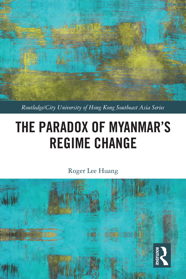 The Paradox of Myanmar's Regime Change book cover