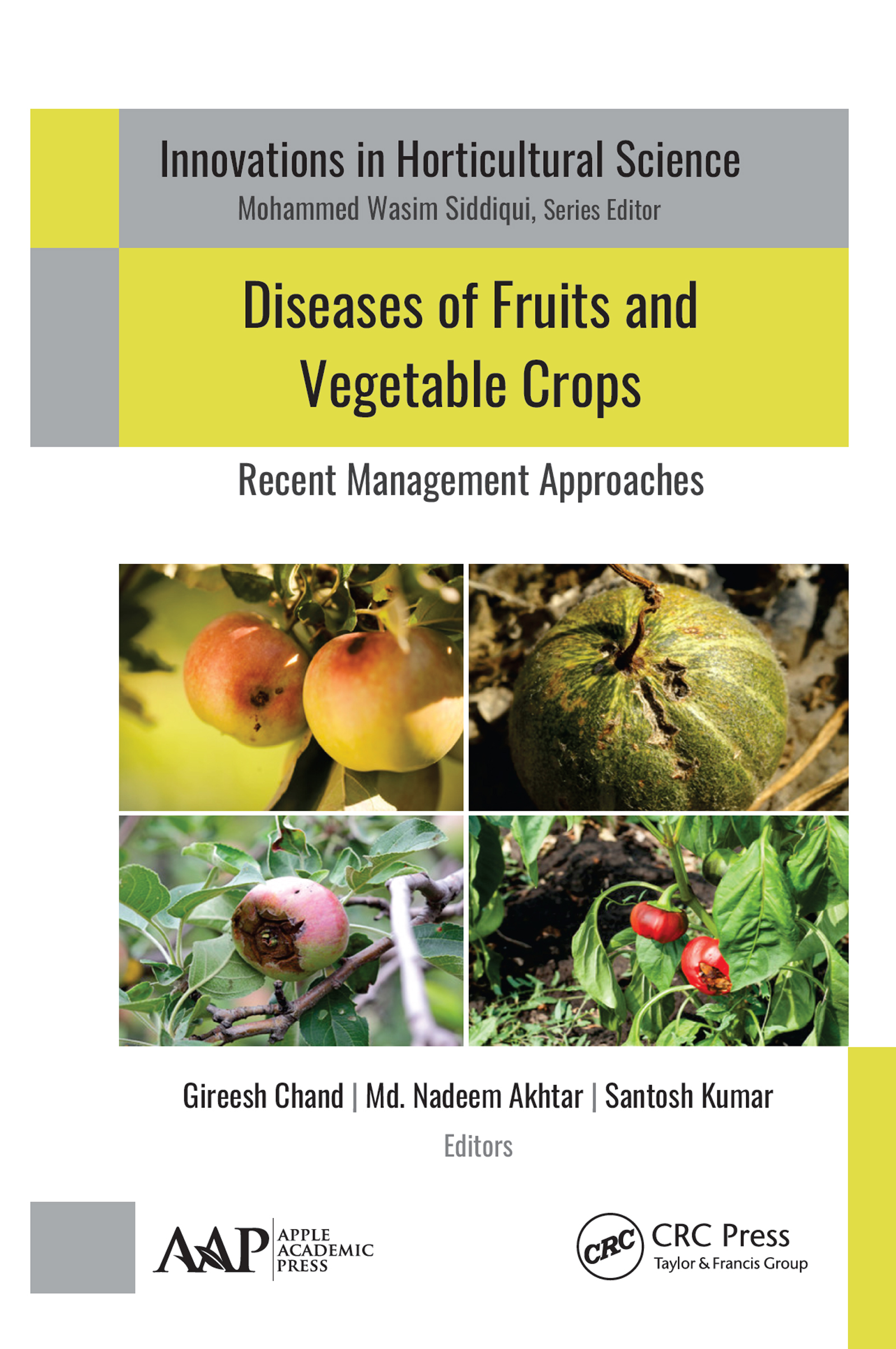 Diseases of Cucurbits and Their Management: Integrated Approaches