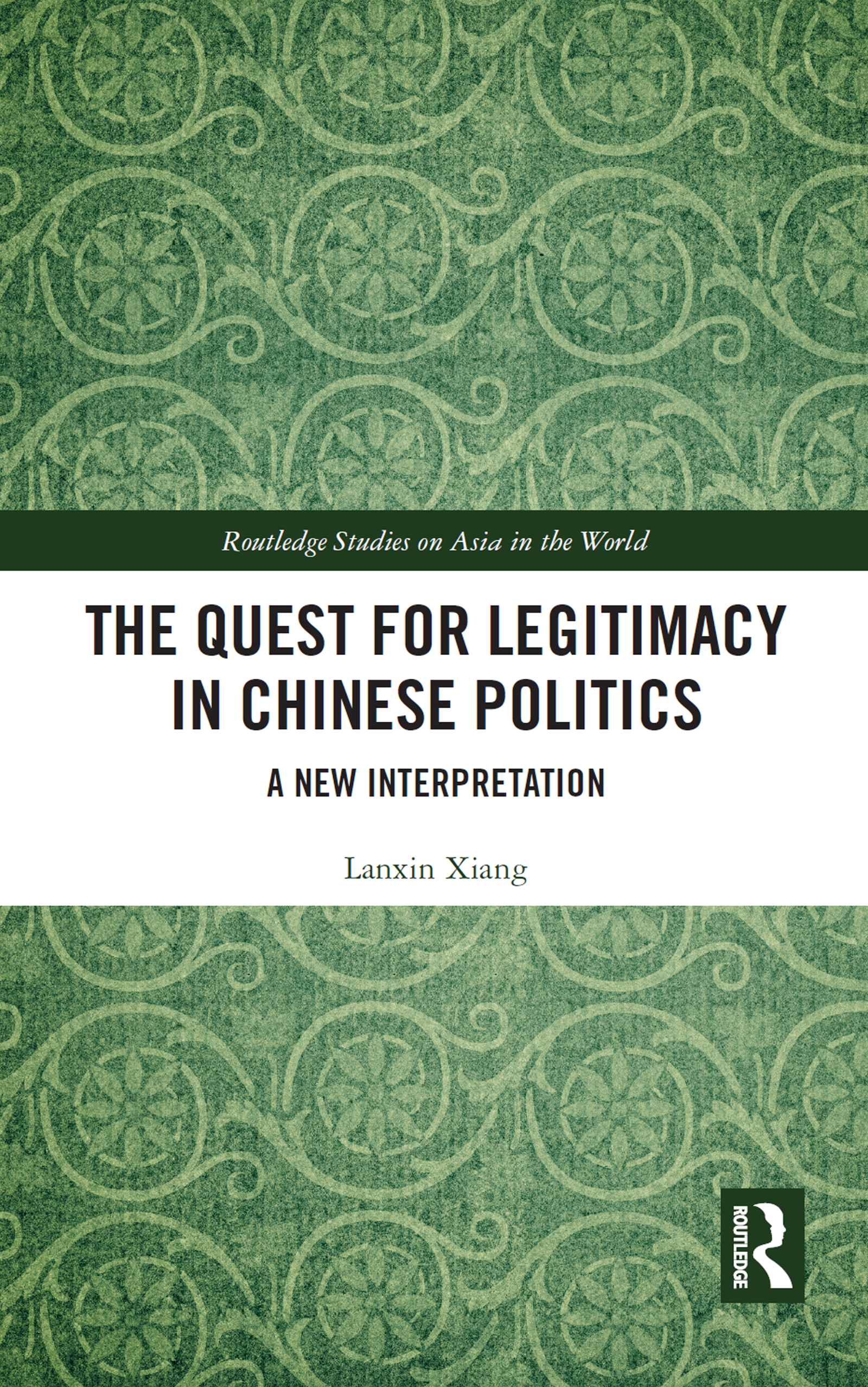 The Quest for Legitimacy in Chinese Politics
