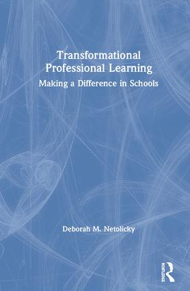 Transformational Professional Learning: Making a Difference in Schools book cover