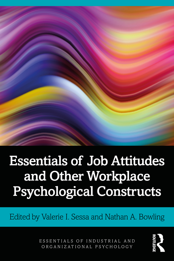 Essentials of Job Attitudes and Other Workplace Psychological Constructs
