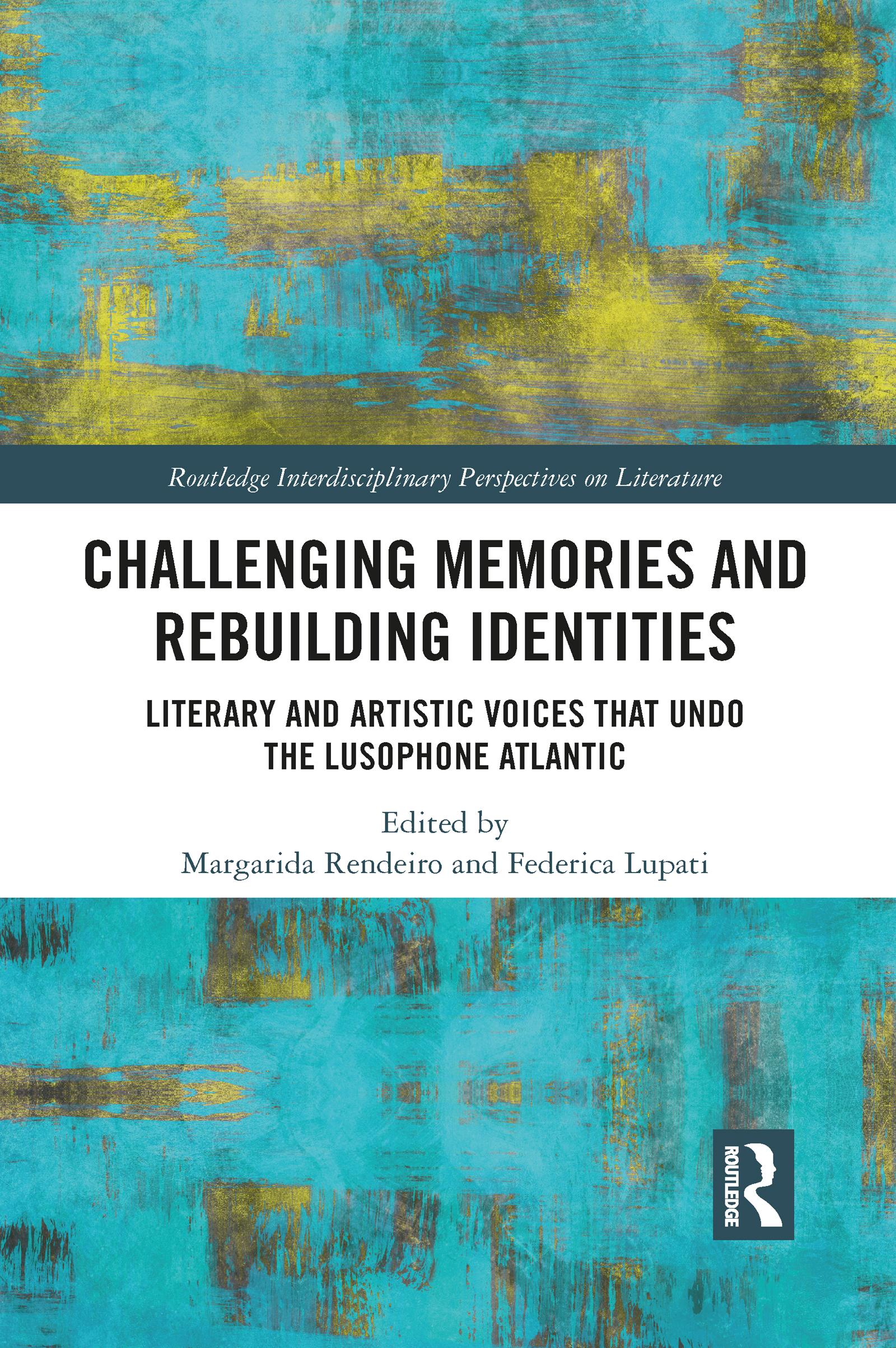 Challenging Memories and Rebuilding Identities