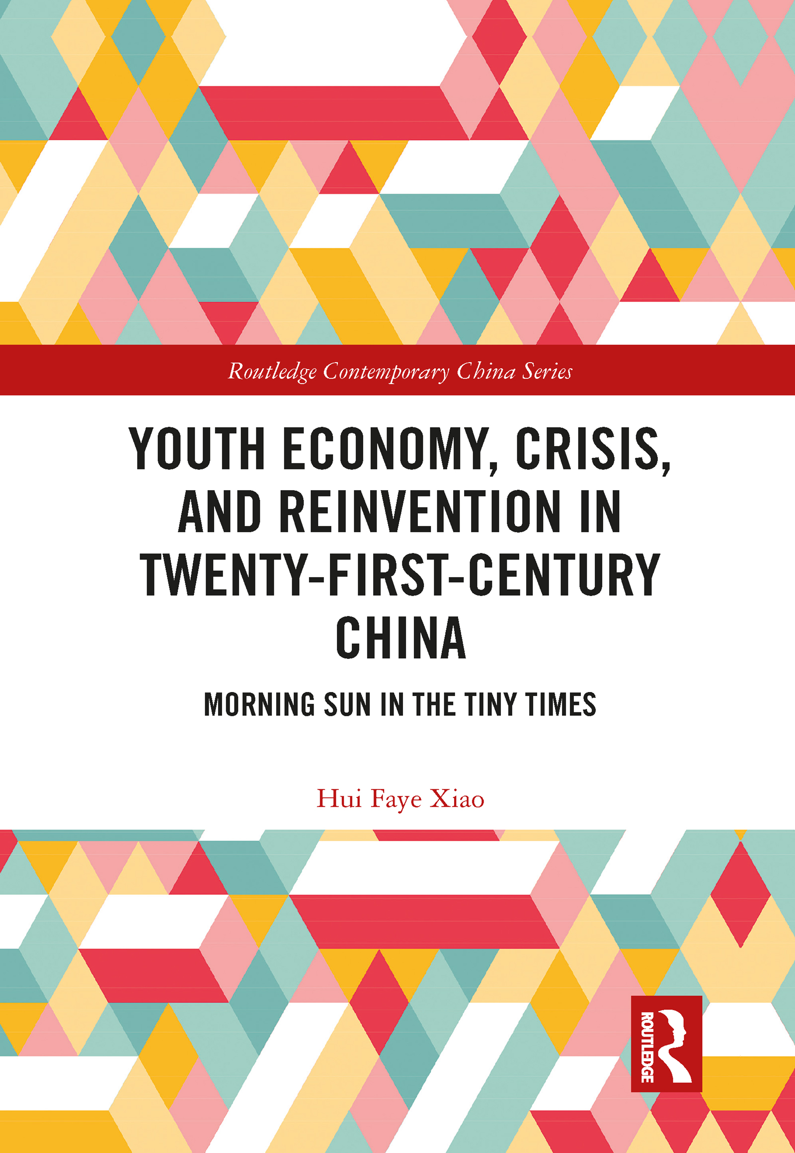 Youth Economy, Crisis, and Reinvention in Twenty-First-Century China