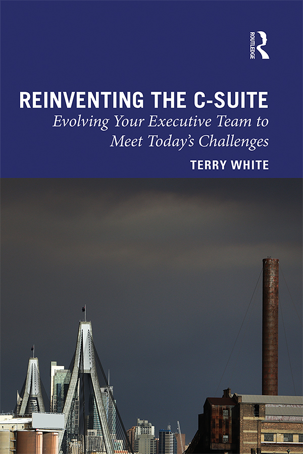 Reinventing the C-Suite: Evolving Your Executive Team to Meet Today's Challenges book cover