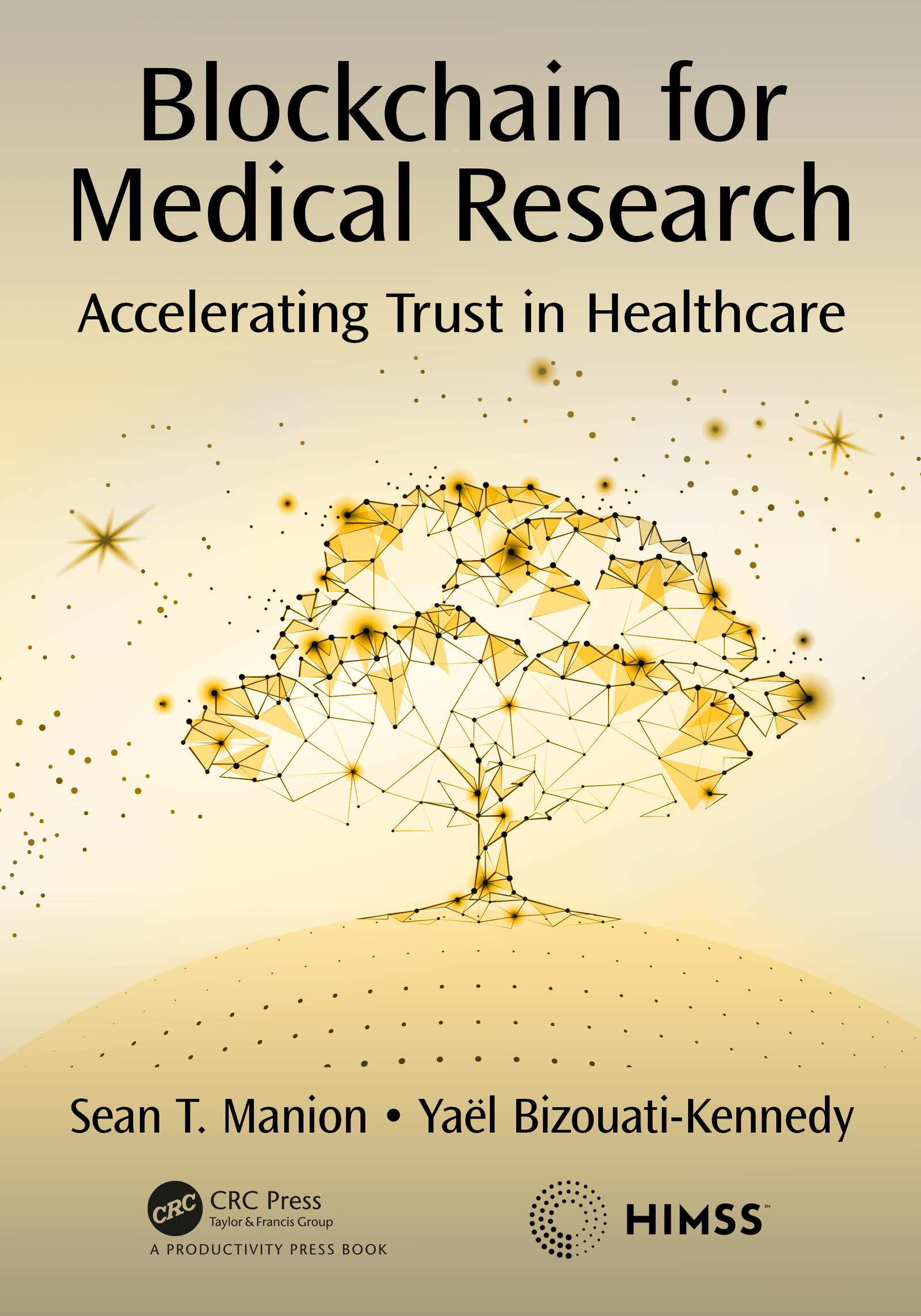 Blockchain for Medical Research: Accelerating Trust in Healthcare book cover