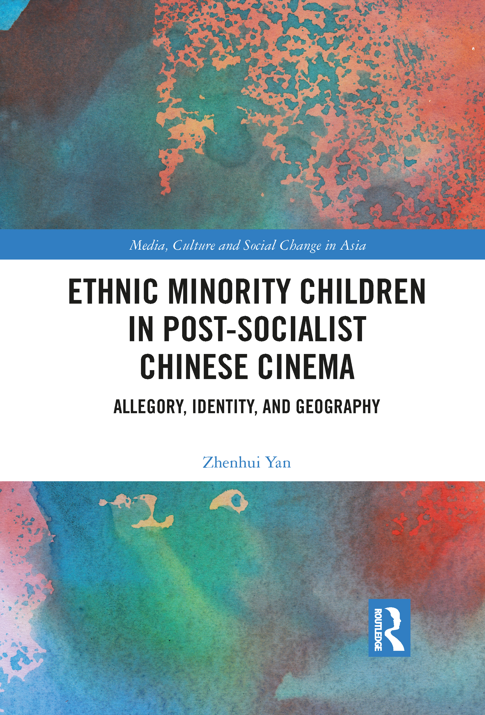 Ethnic Minority Children in Post-Socialist Chinese Cinema