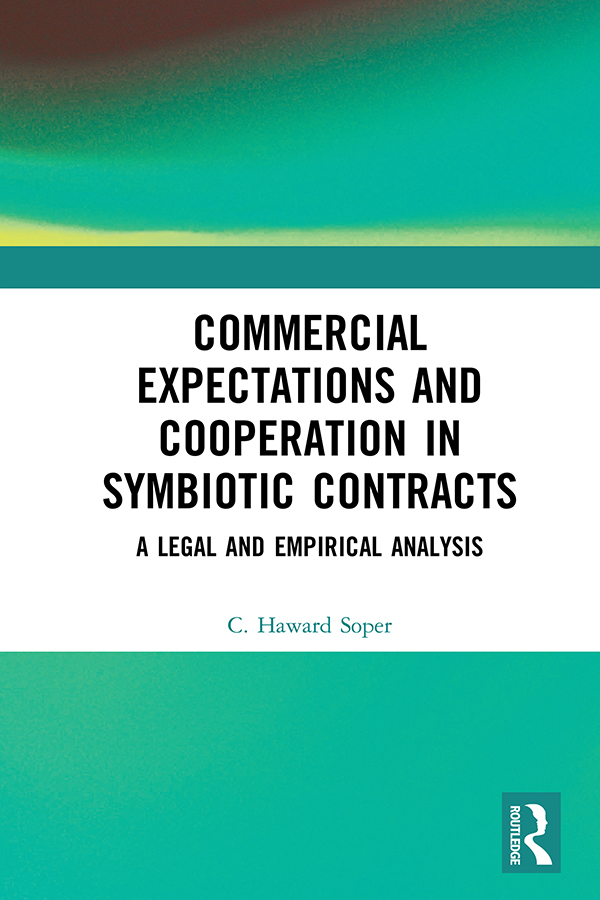 Commercial Expectations and Cooperation in Symbiotic Contracts: A Legal and Empirical Analysis book cover