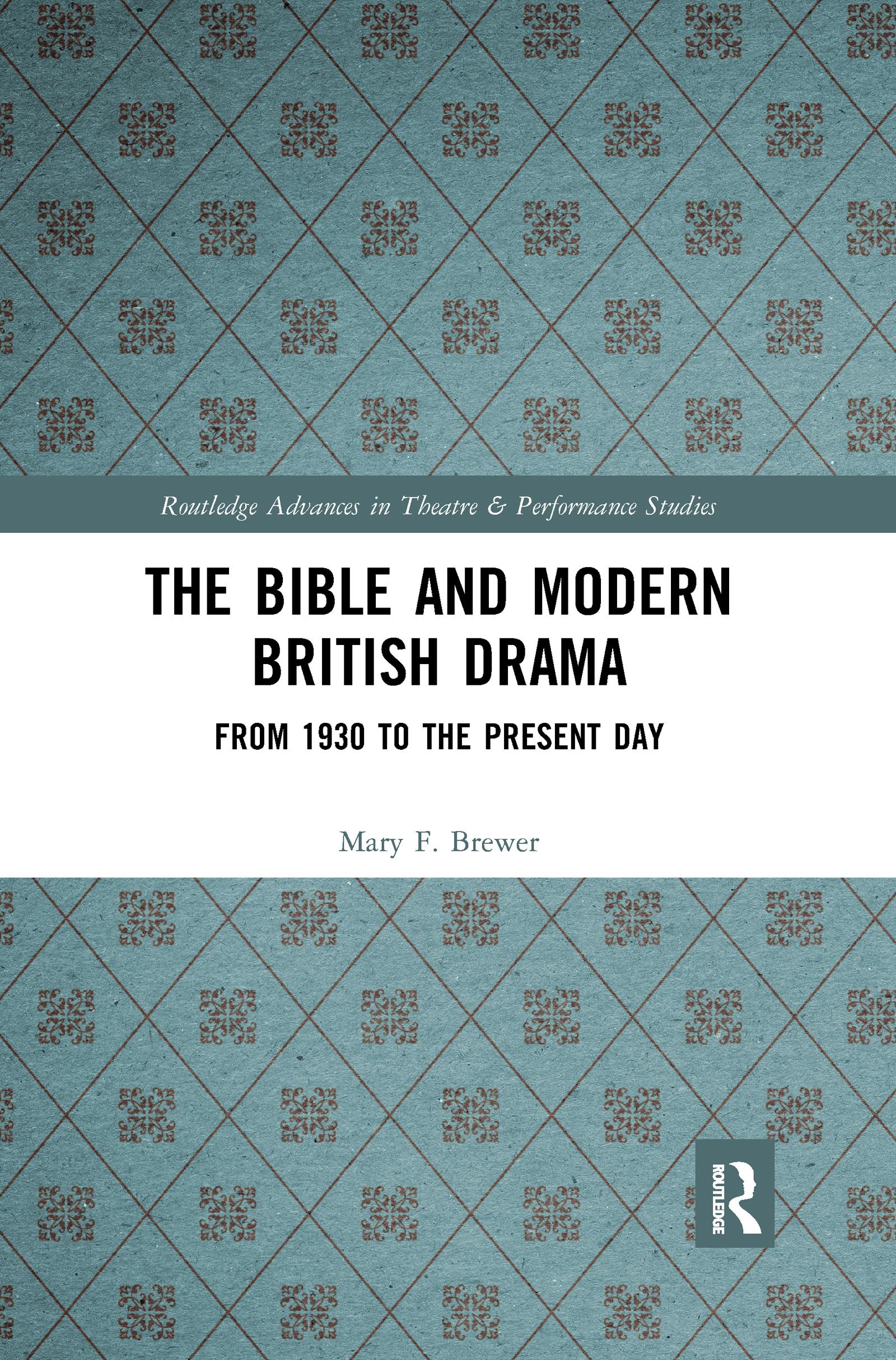 The Bible and Modern British Drama