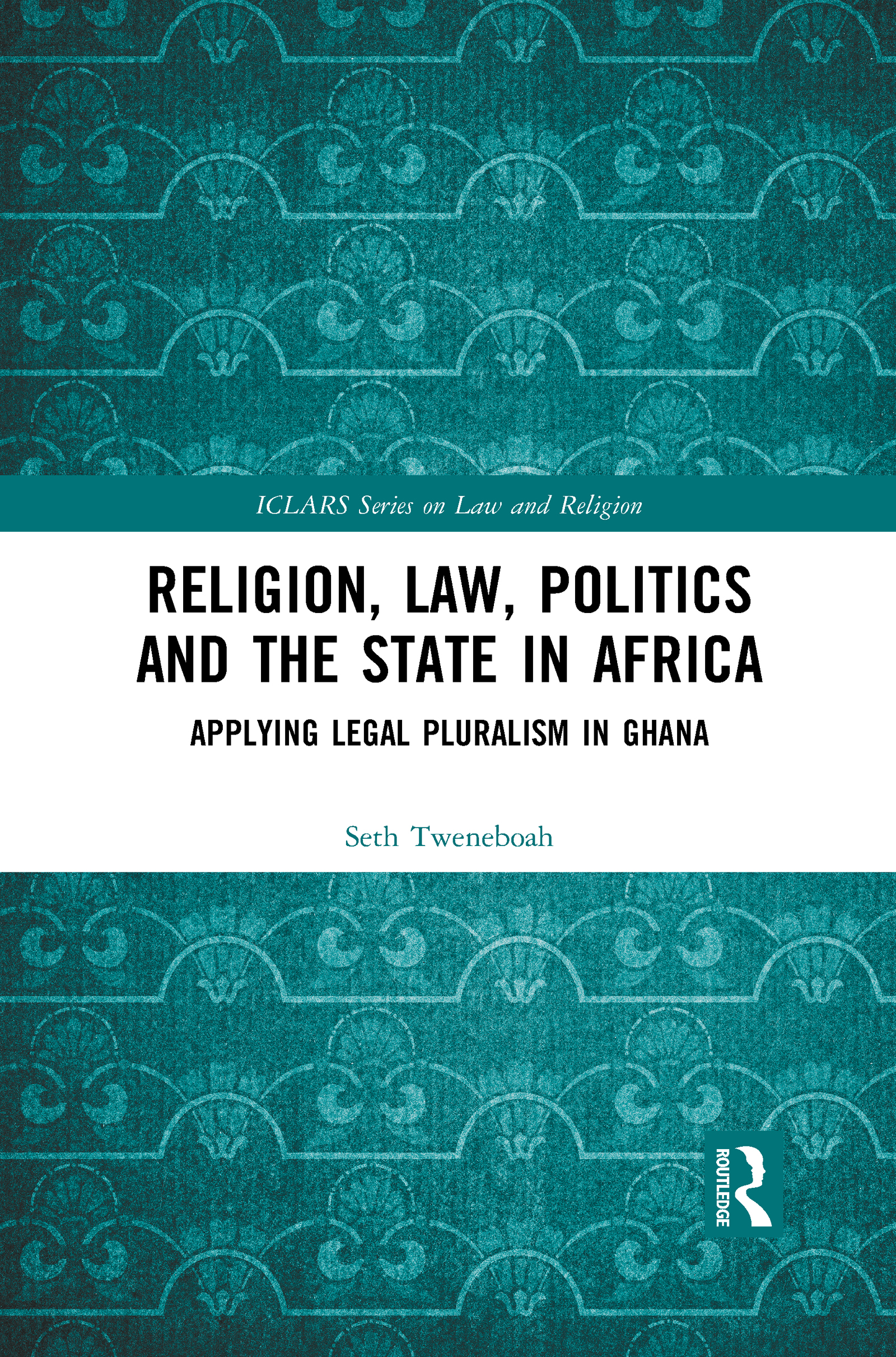 Religion, Law, Politics and the State in Africa