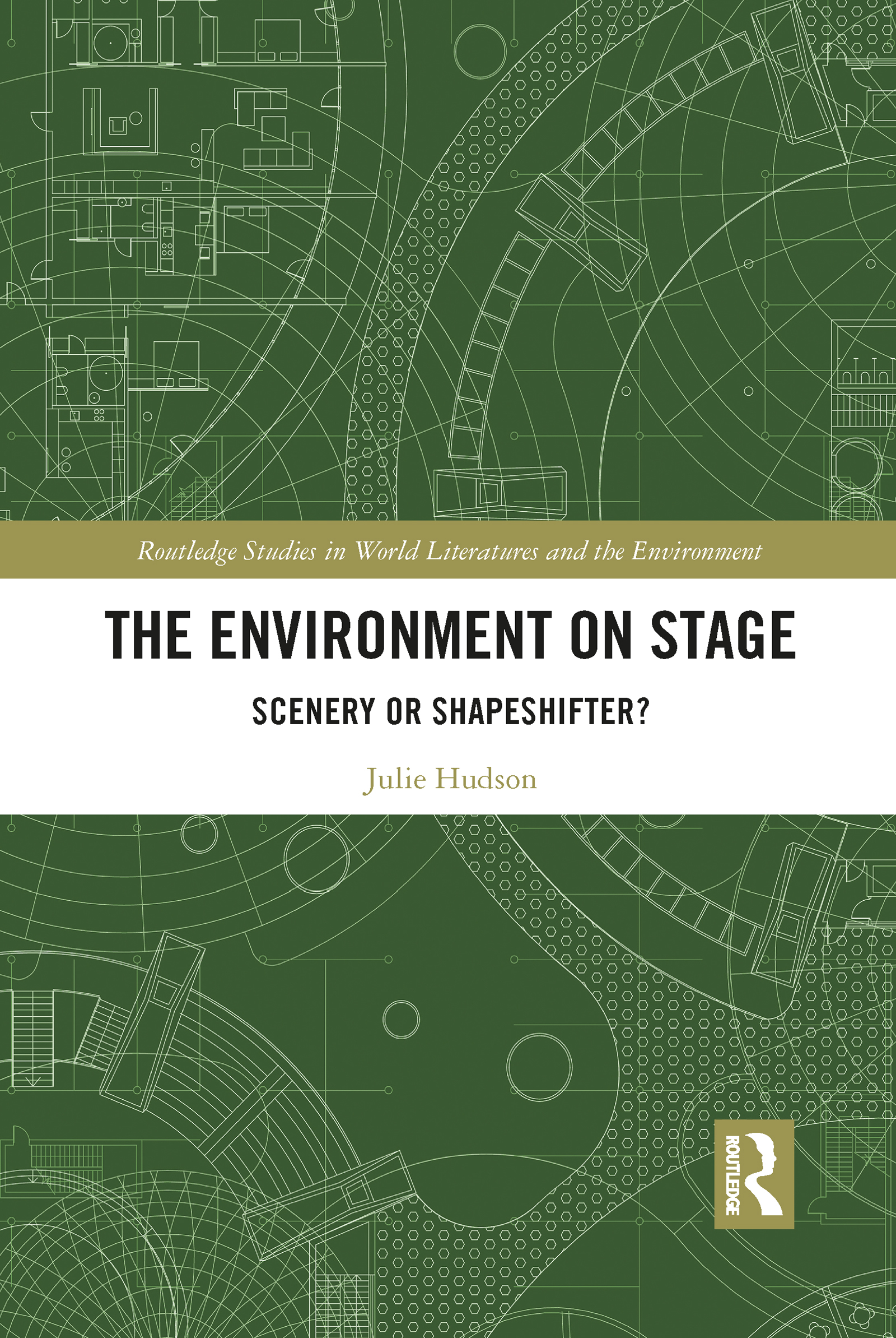 The Environment on Stage