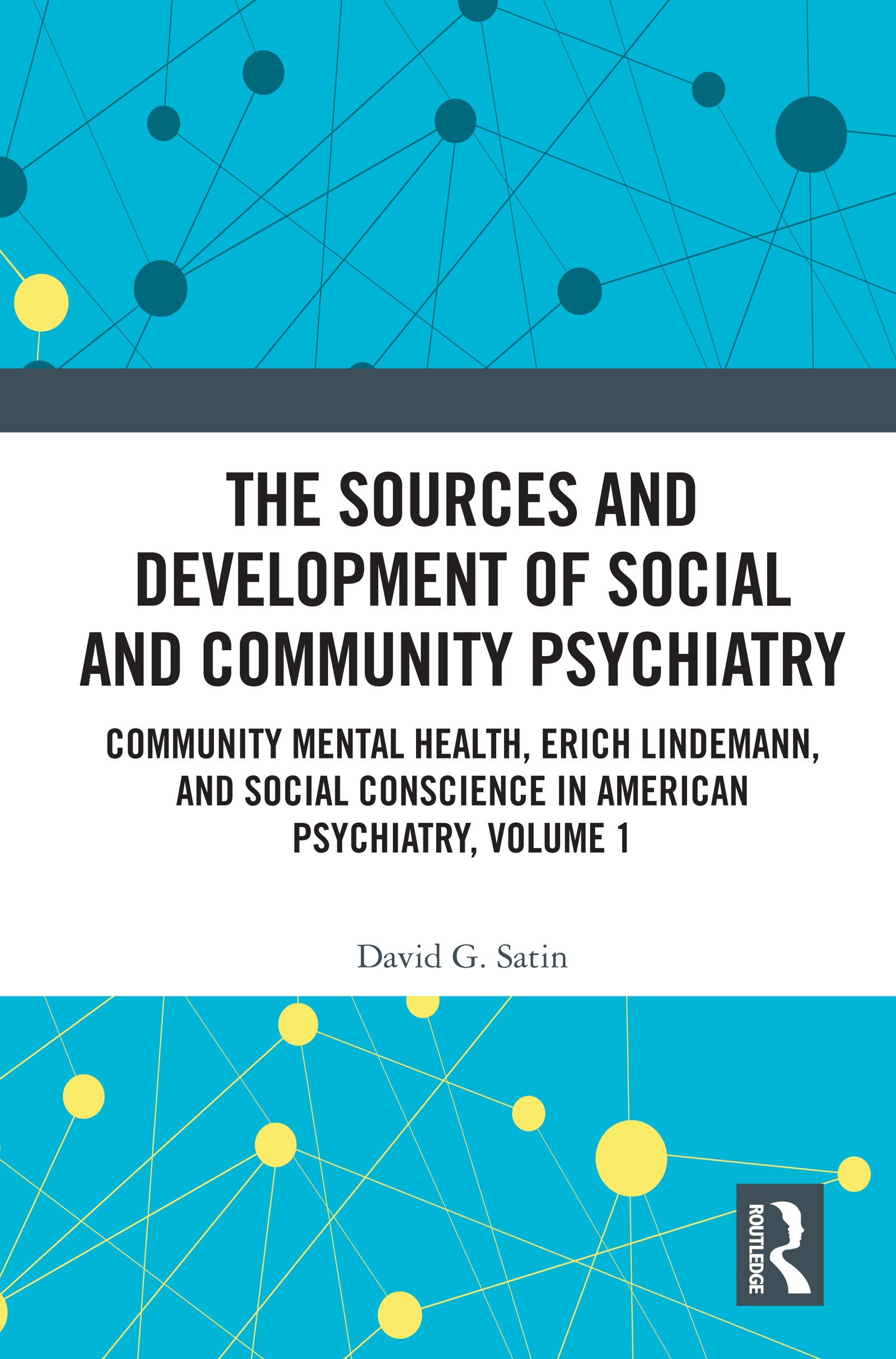 The Sources and Development of Social and Community Psychiatry