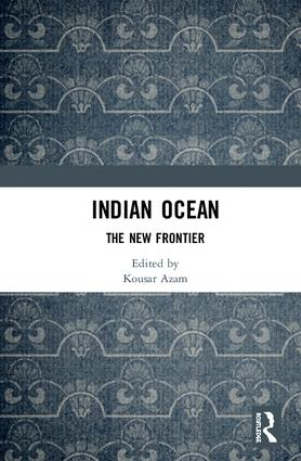 Indian Ocean: The New Frontier book cover
