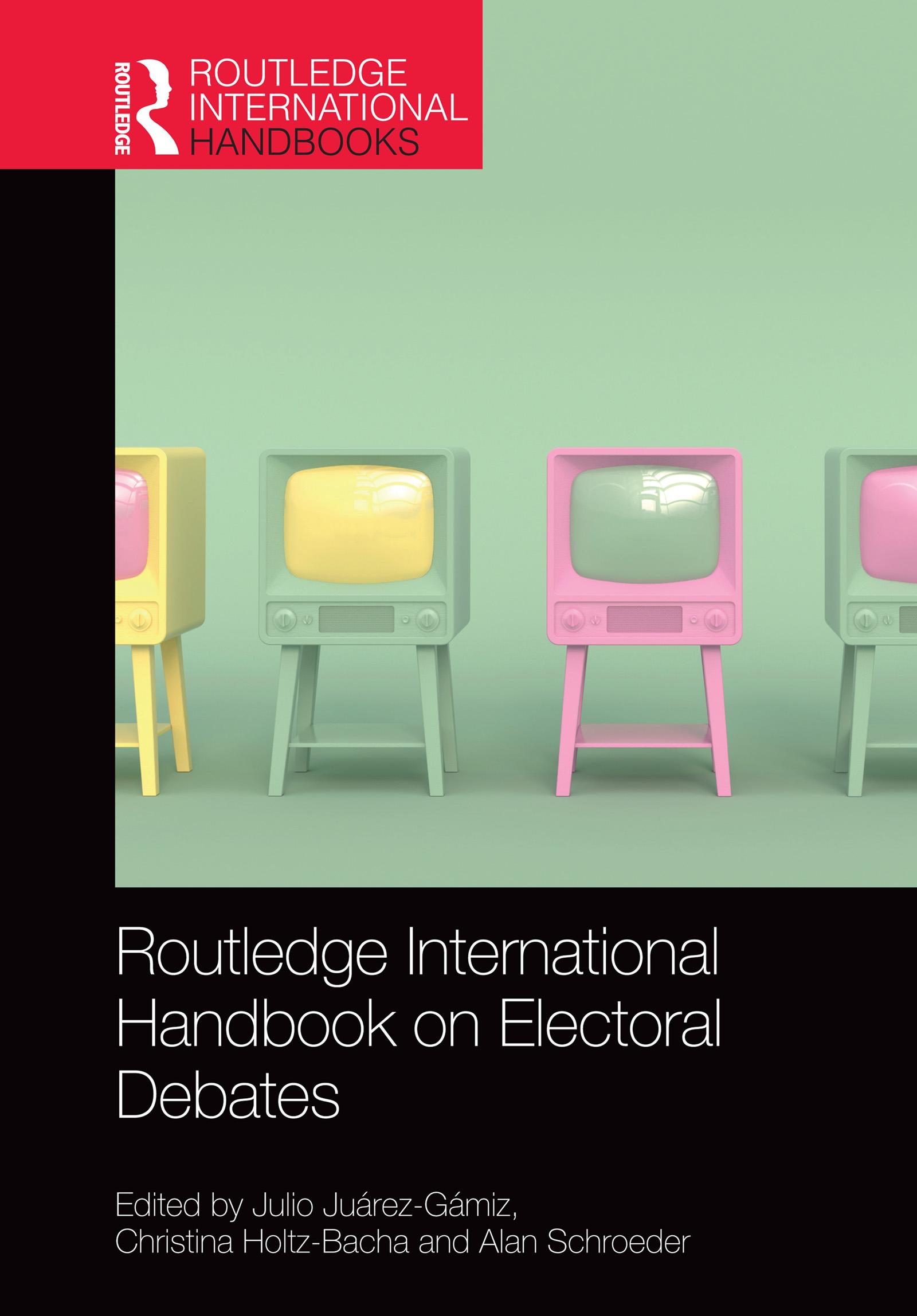 Routledge International Handbook on Electoral Debates