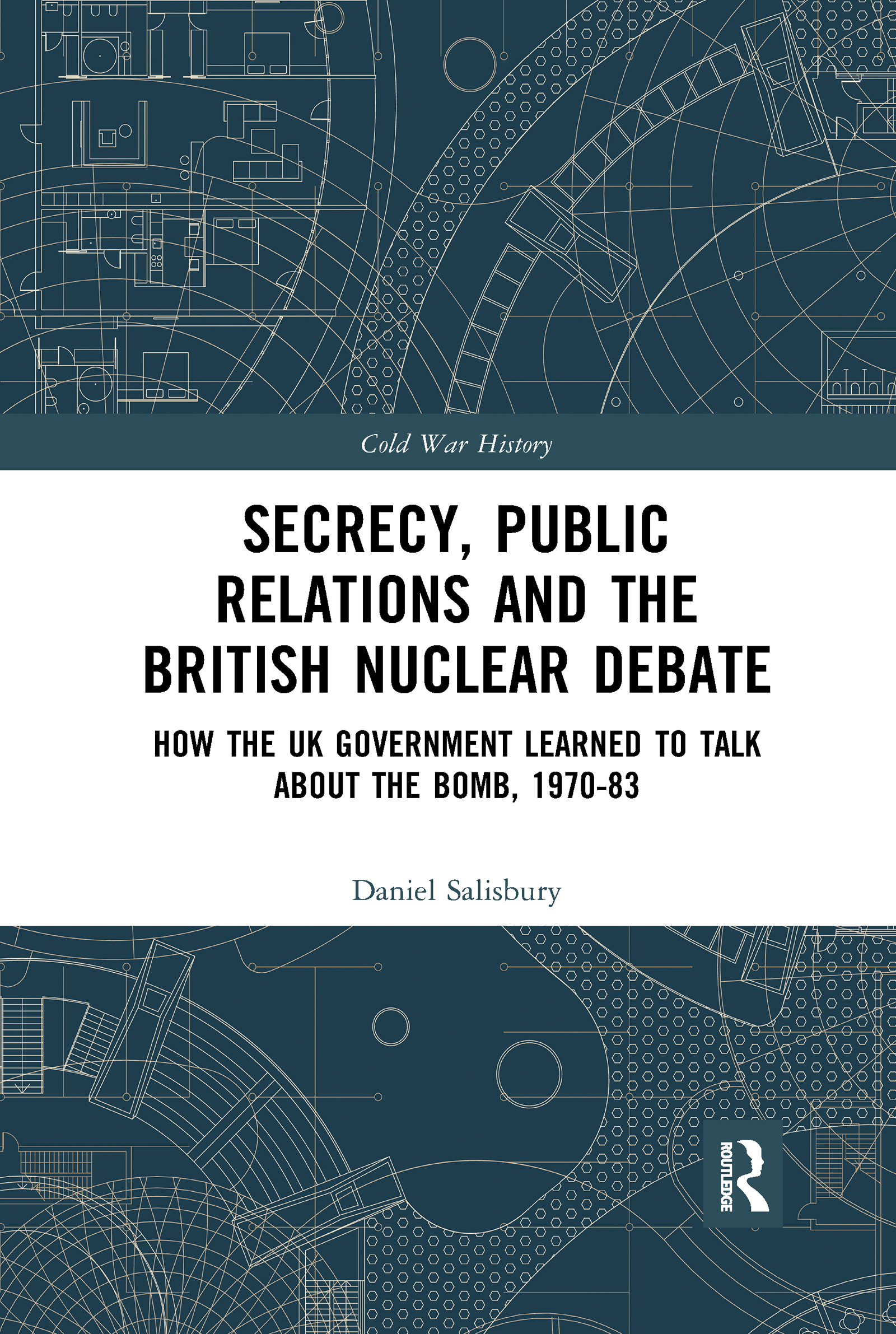 Secrecy, Public Relations and the British Nuclear Debate