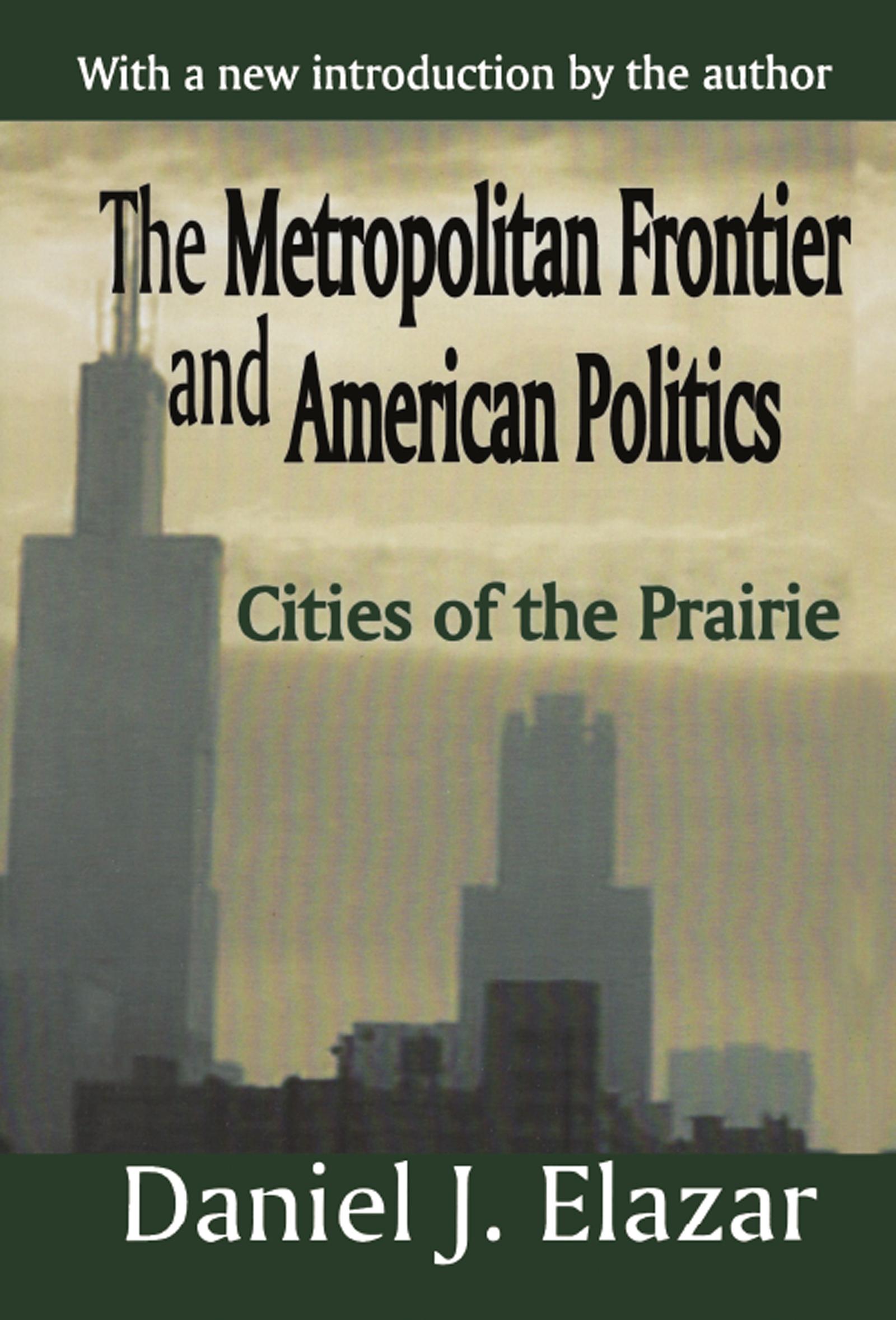 The Metropolitan Frontier and American Politics