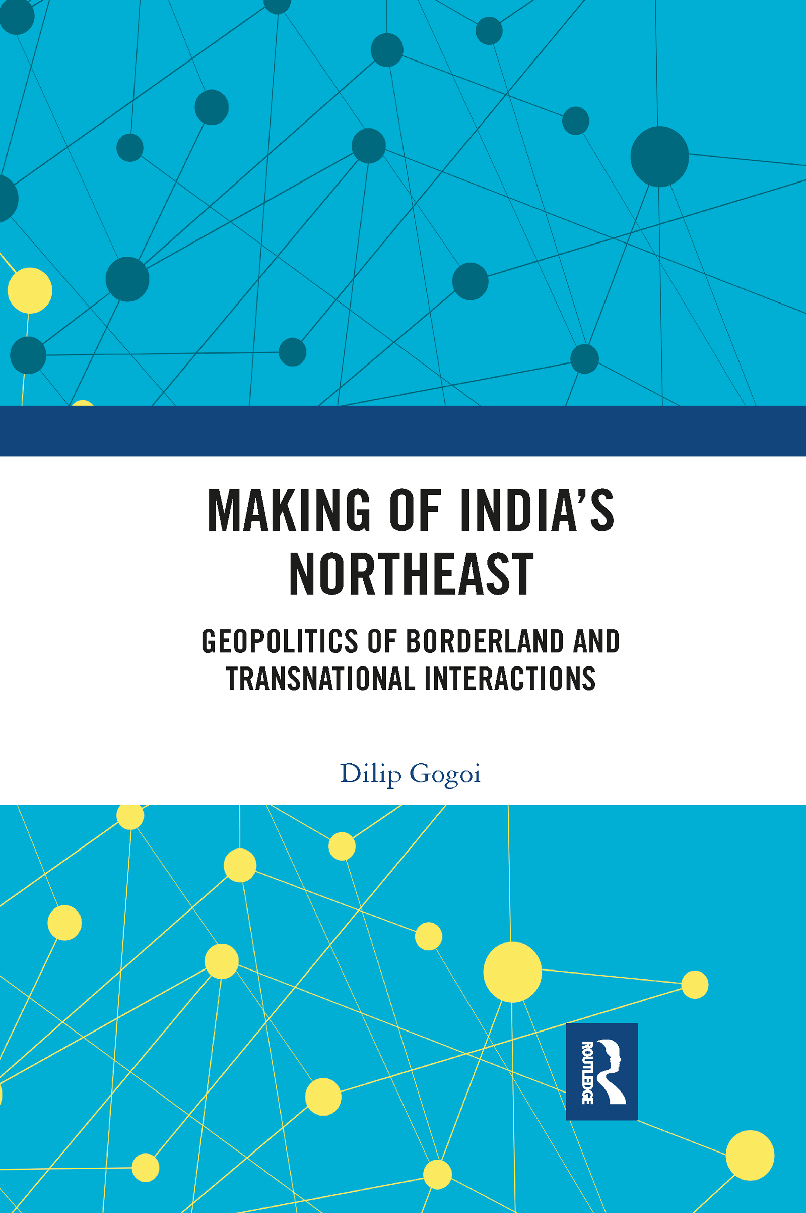 Making of India's Northeast