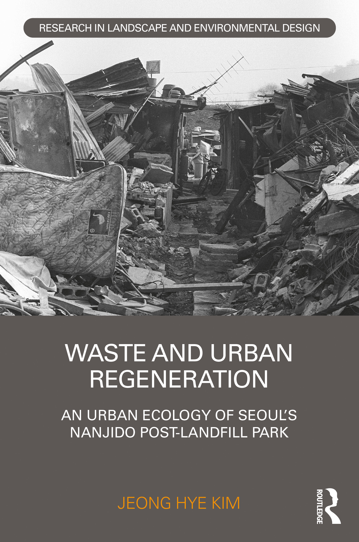 Waste and Urban Regeneration