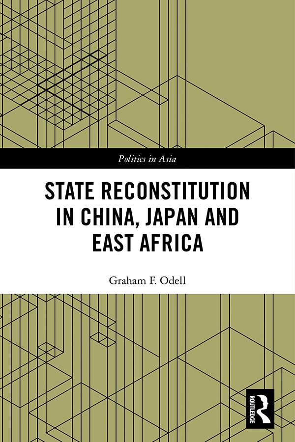 State Reconstitution in China, Japan and East Africa