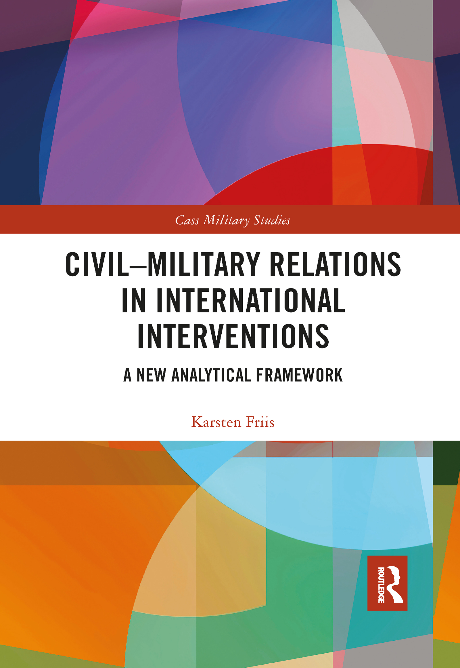Civil-Military Relations in International Interventions