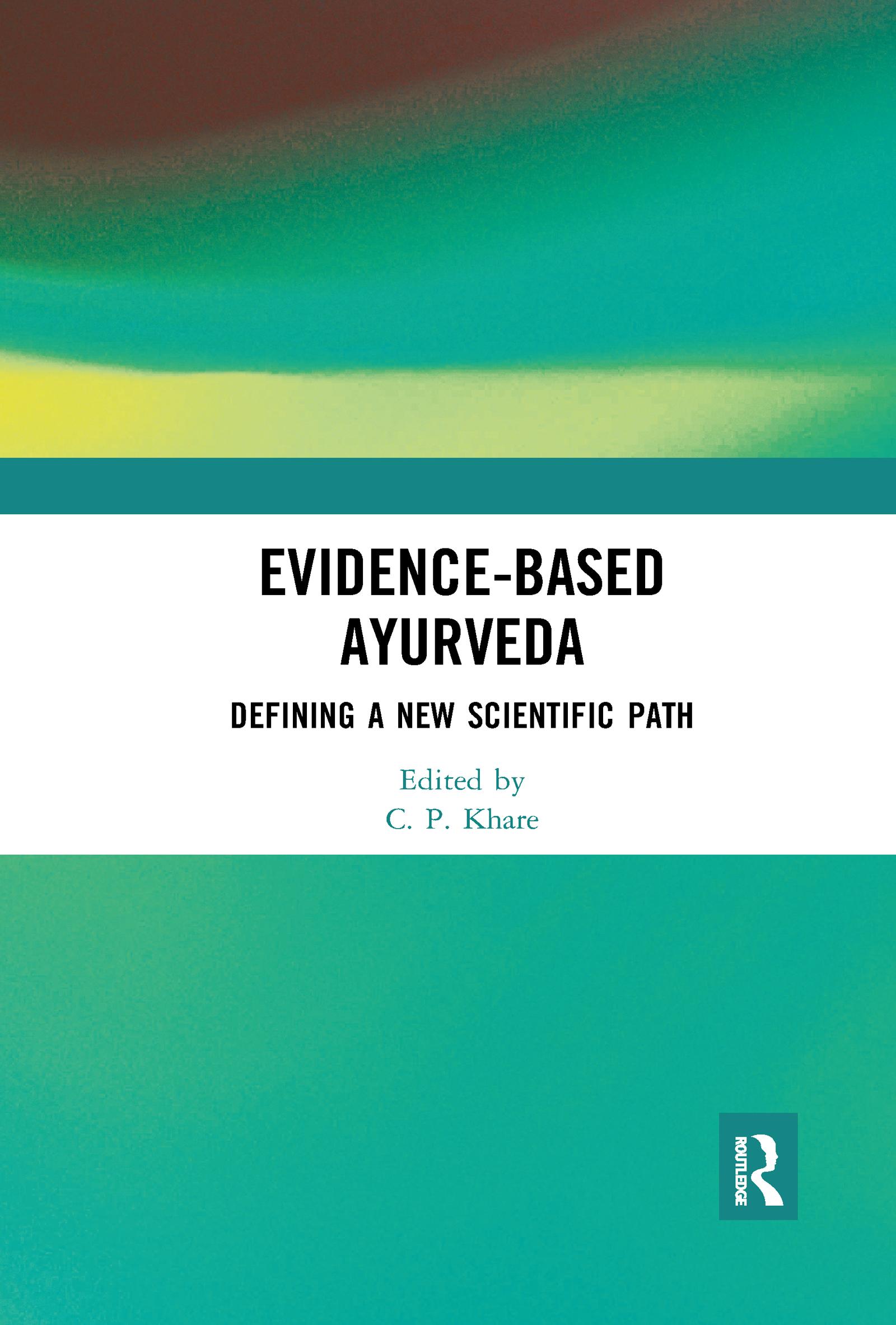 Evidence-based Ayurveda