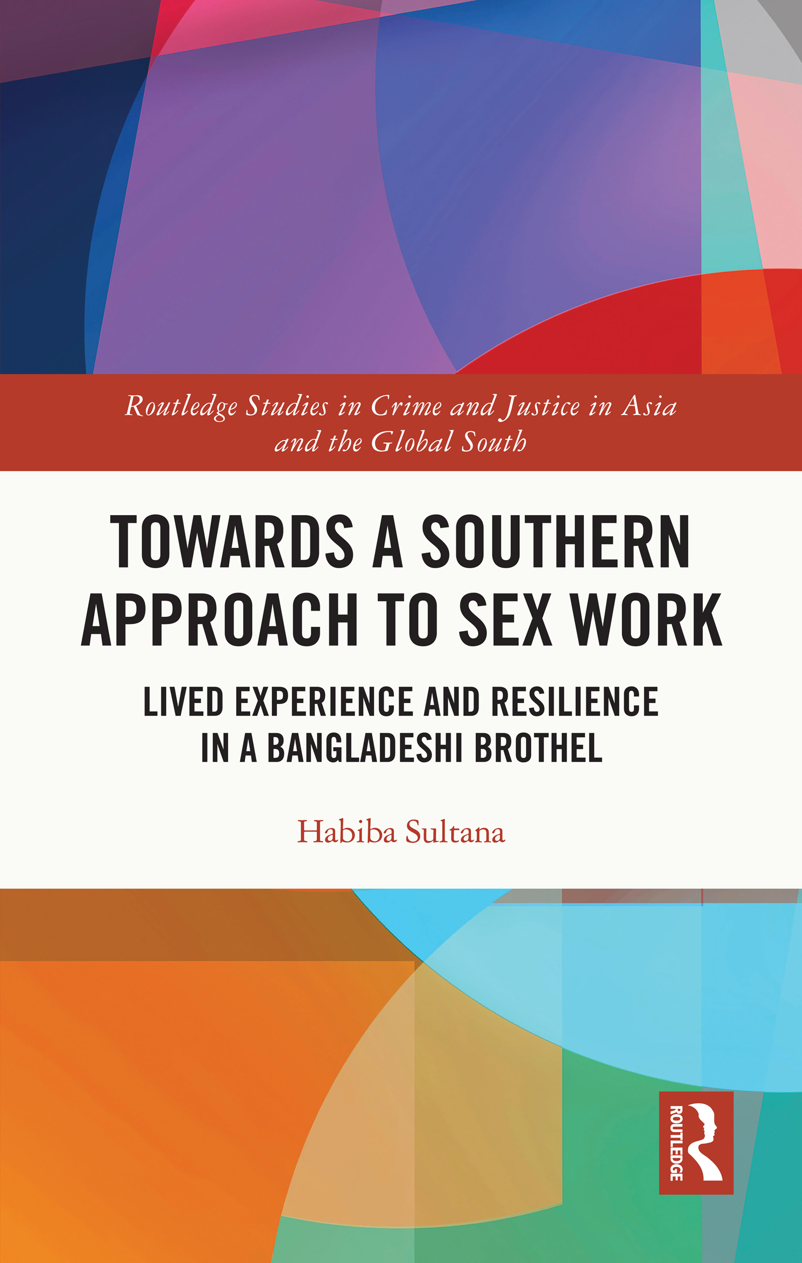 Towards a Southern Approach to Sex Work