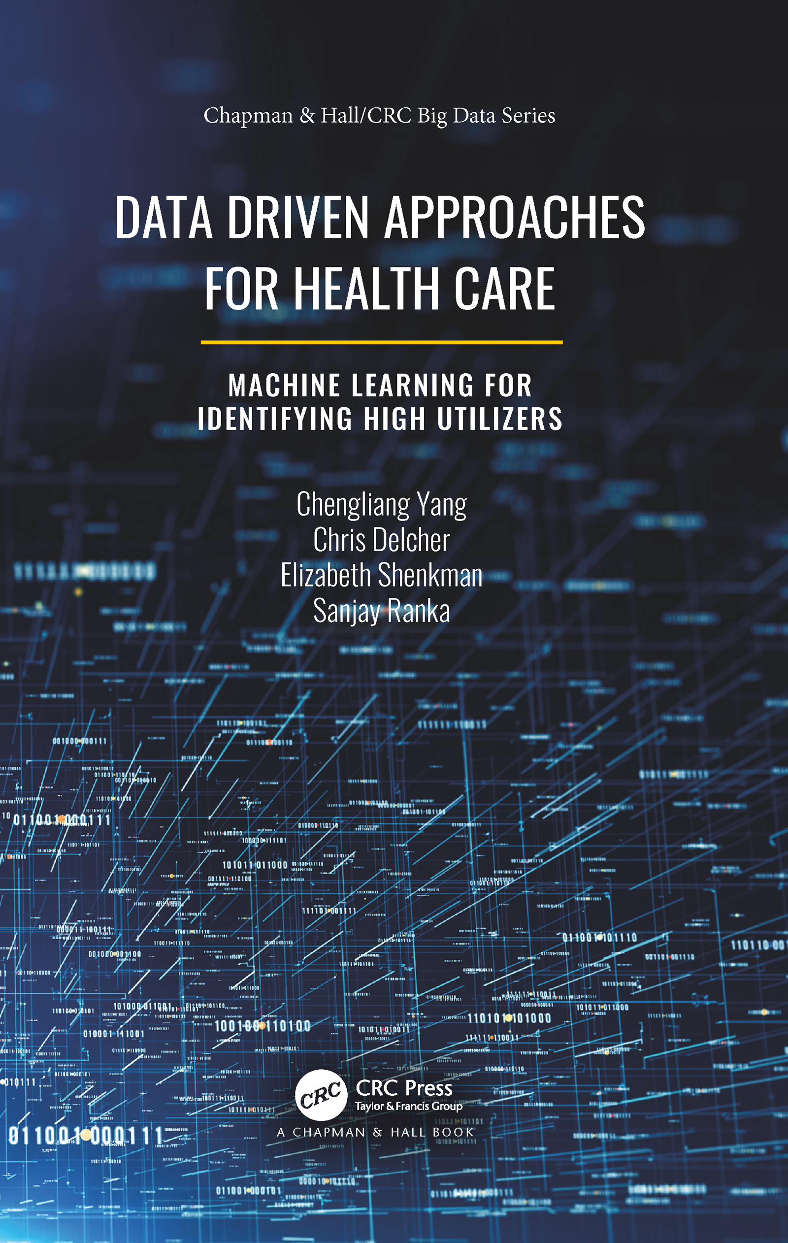 Data Driven Approaches for Healthcare