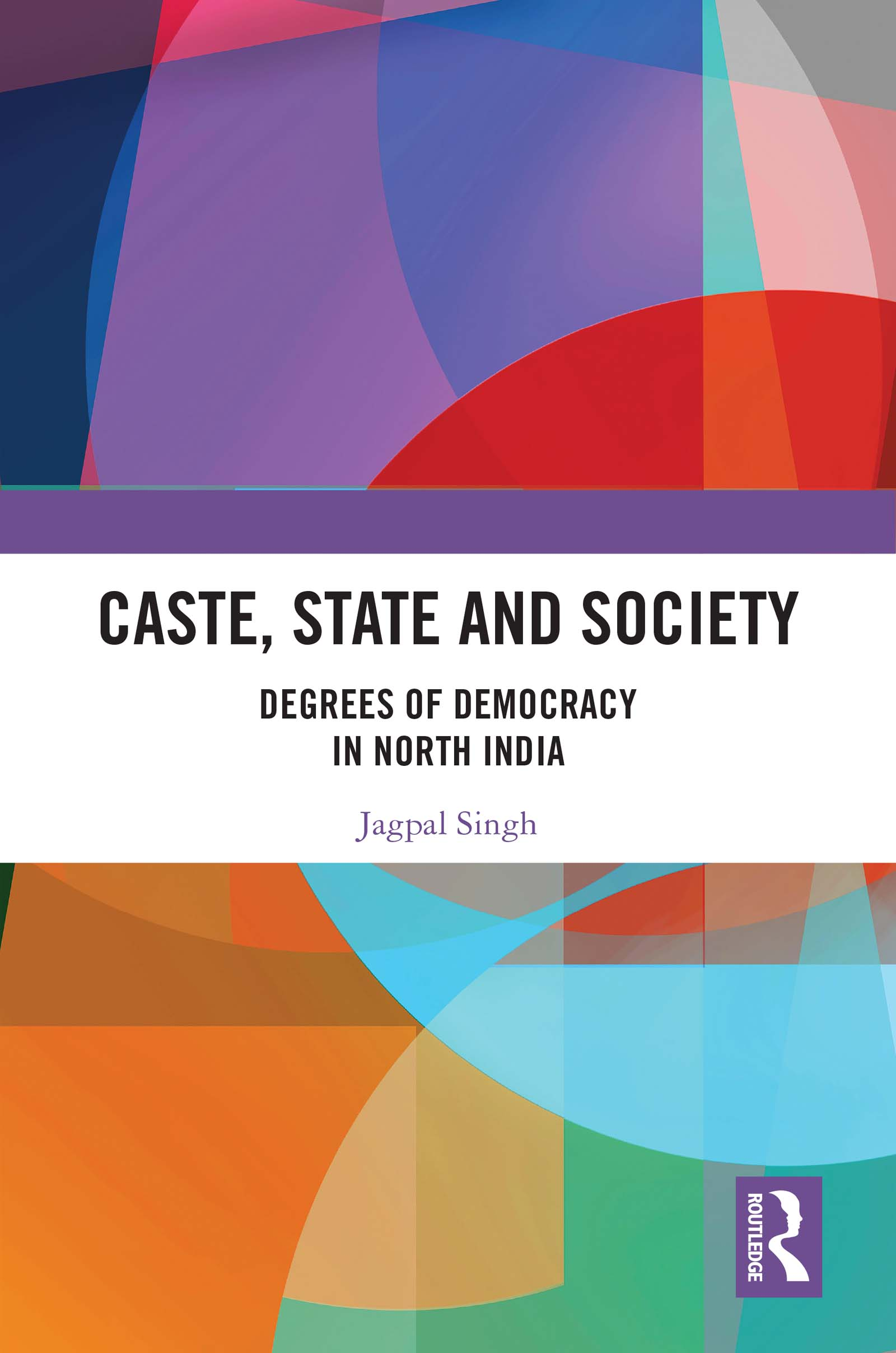 Caste, State and Society