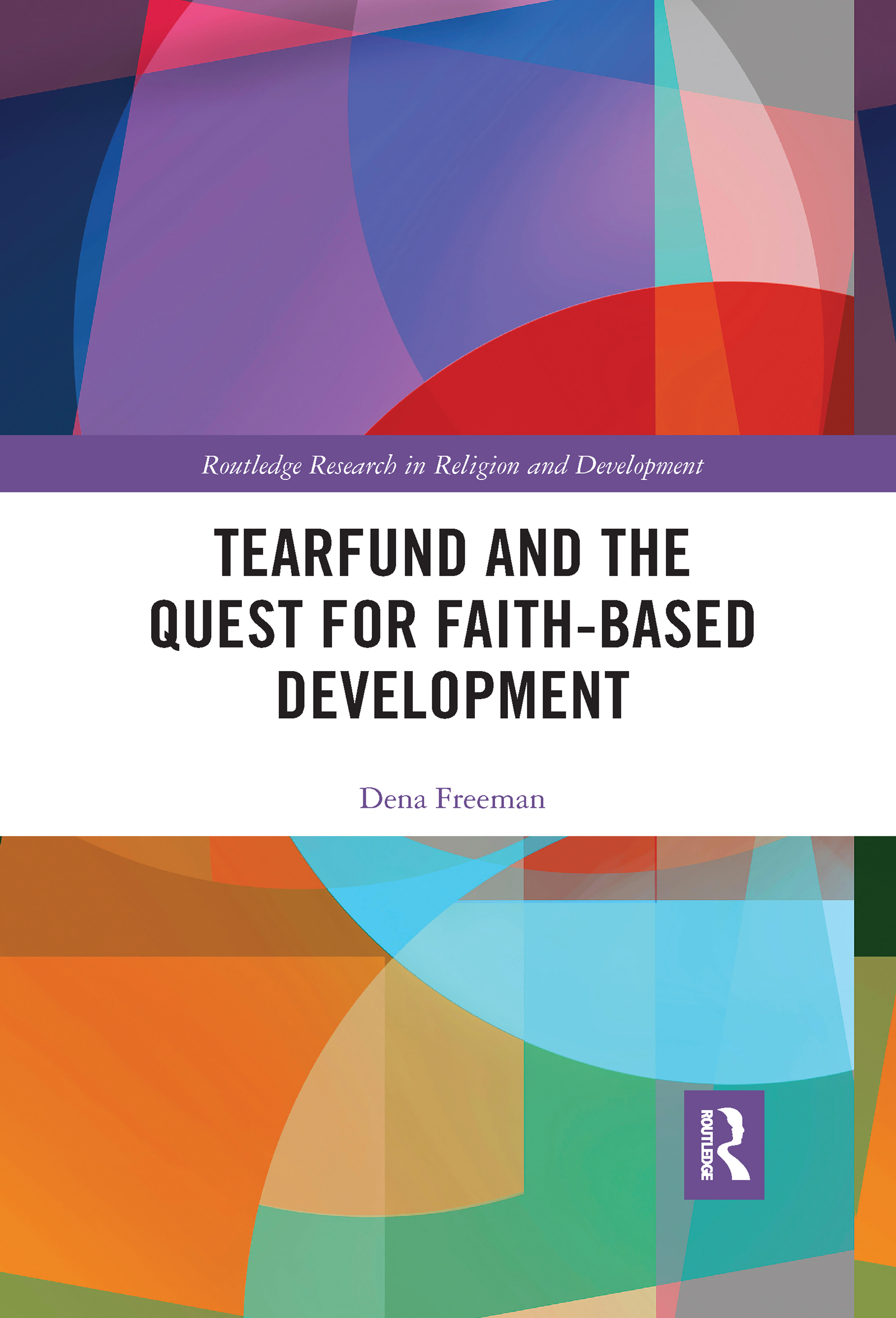 Tearfund and the Quest for Faith-Based Development