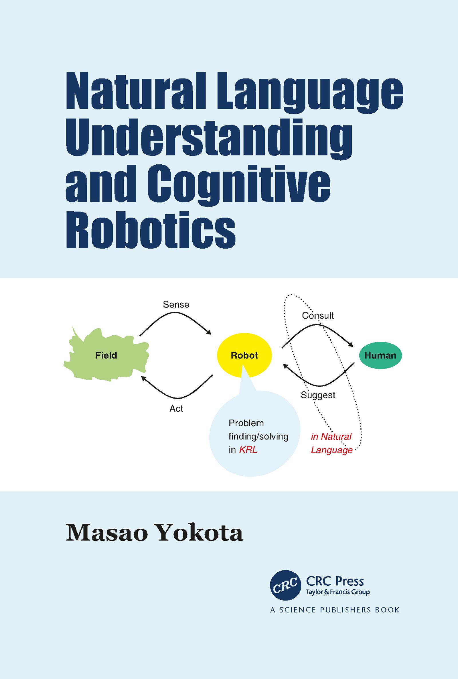 Natural Language Understanding and Cognitive Robotics