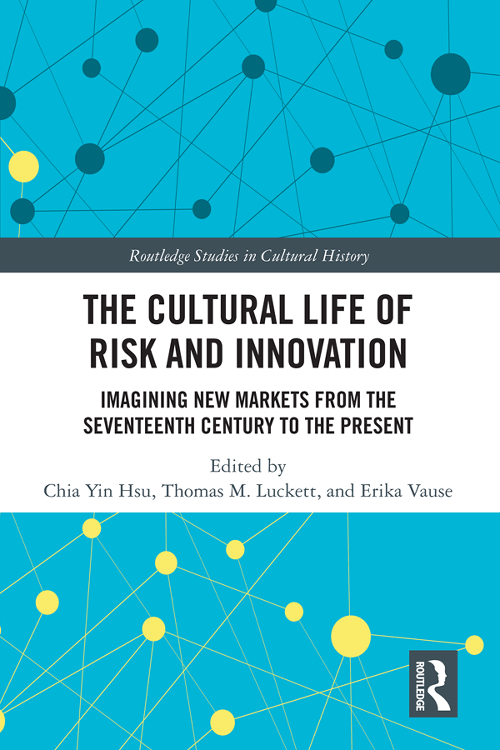 The Cultural Life of Risk and Innovation