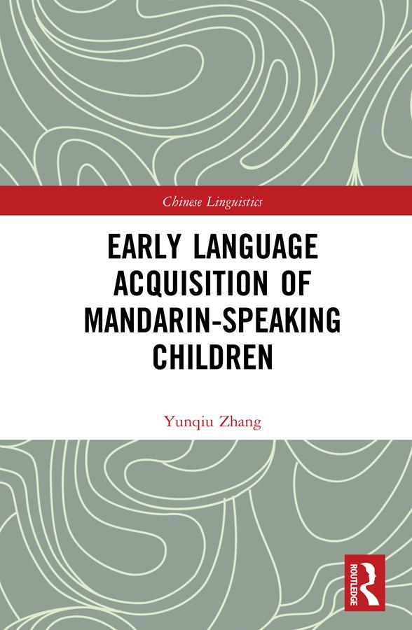 Early Language Acquisition of Mandarin-Speaking Children