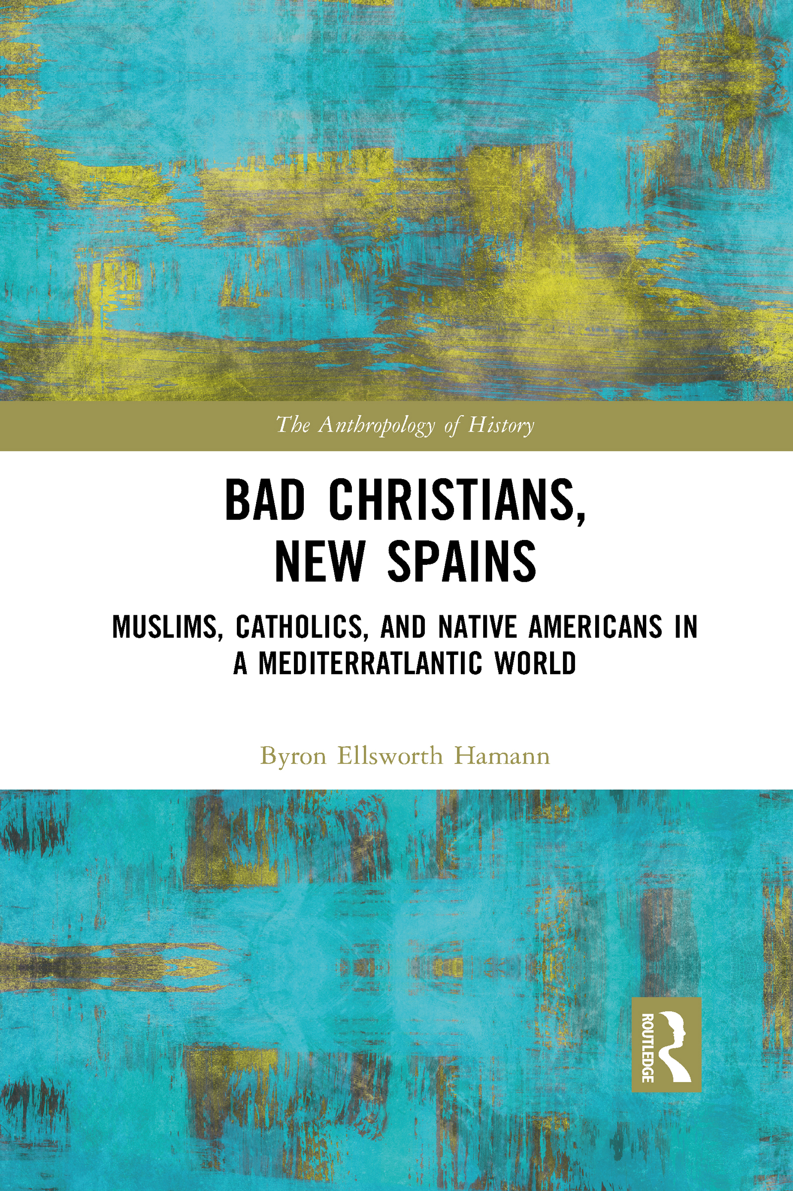 Bad Christians, New Spains