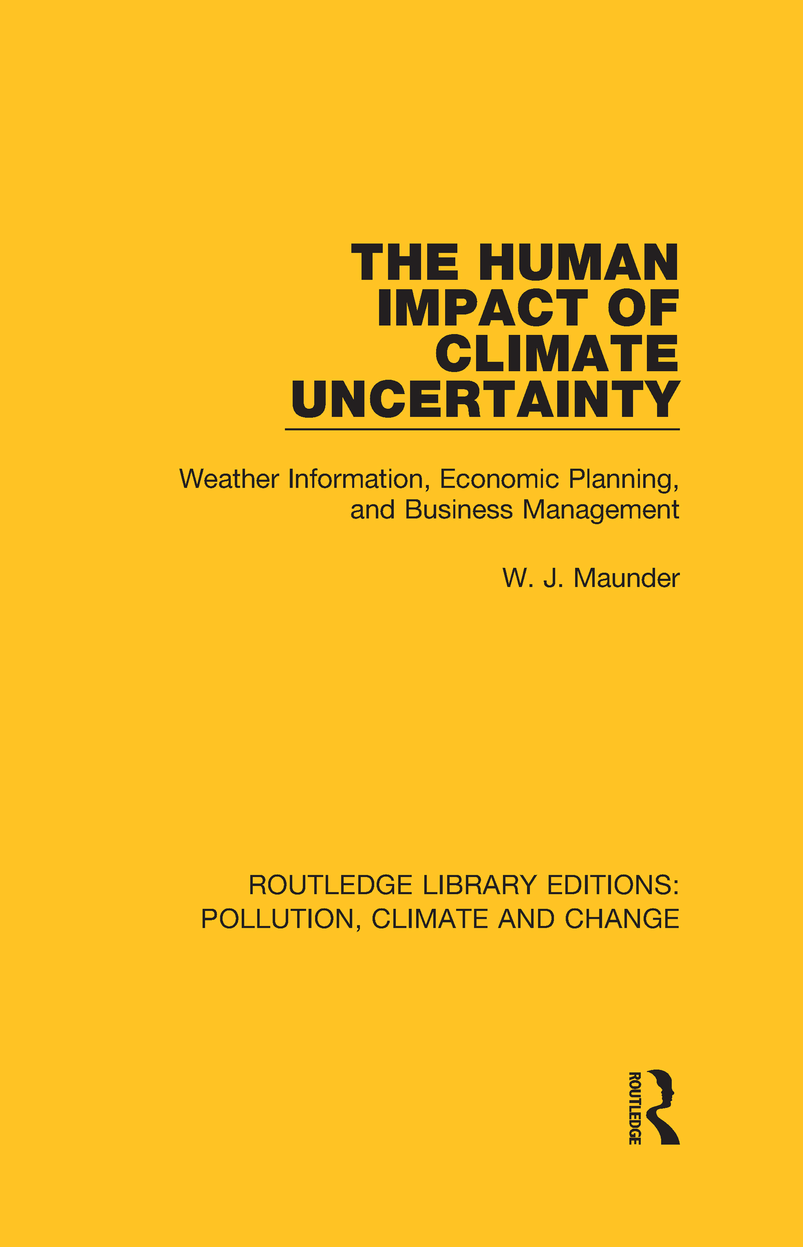 The Human Impact of Climate Uncertainty