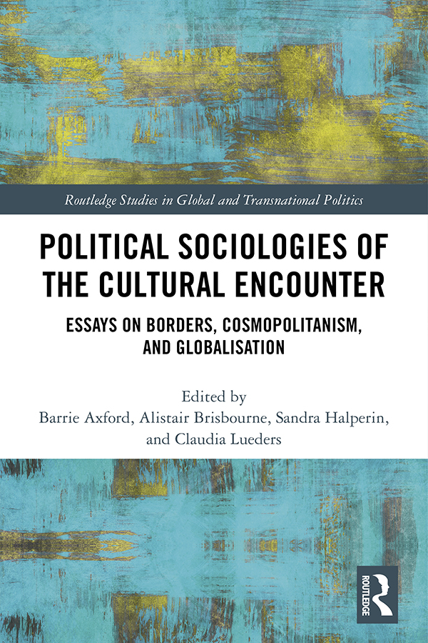 Political Sociologies of the Cultural Encounter