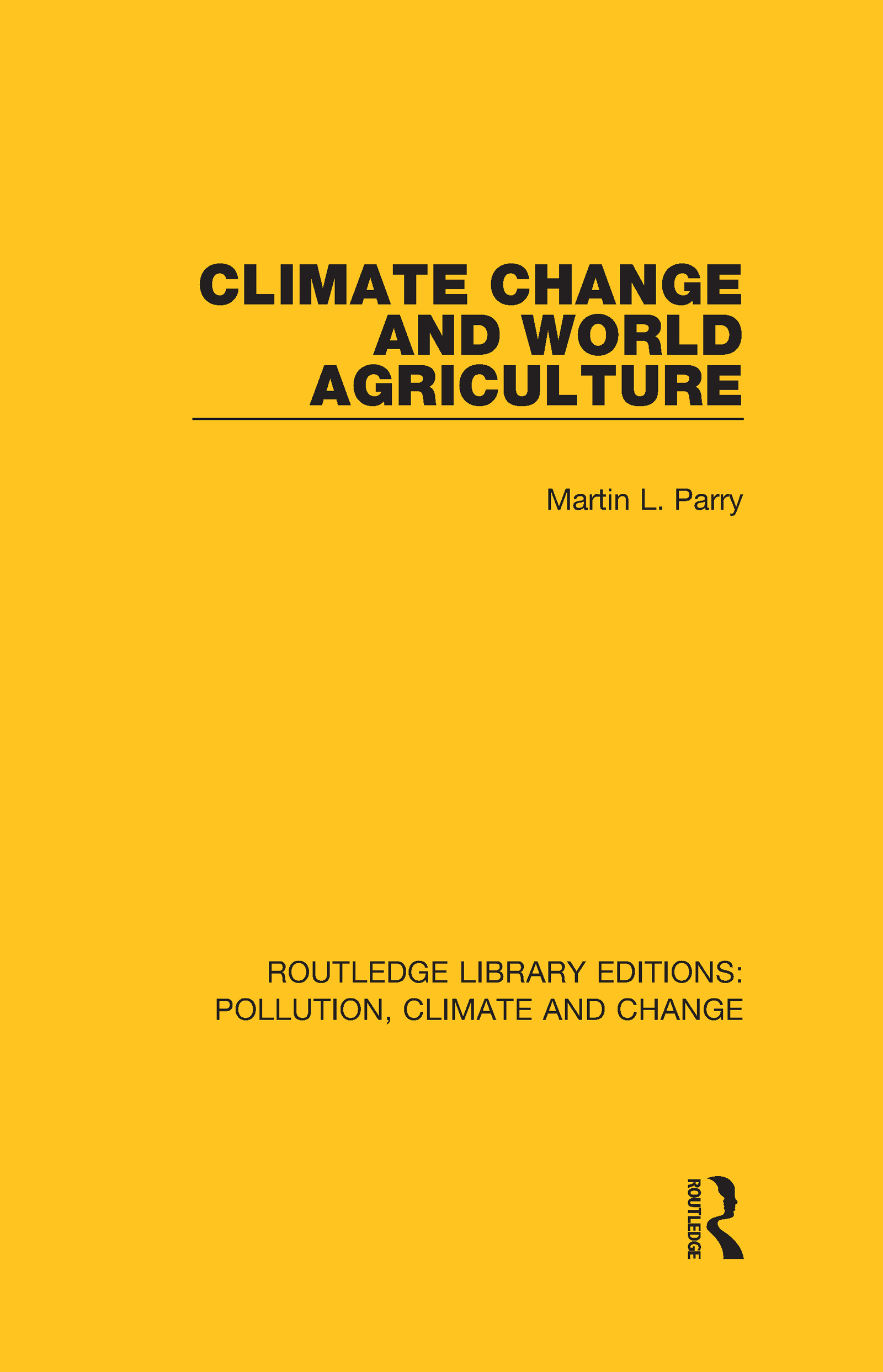 Climate Change and World Agriculture