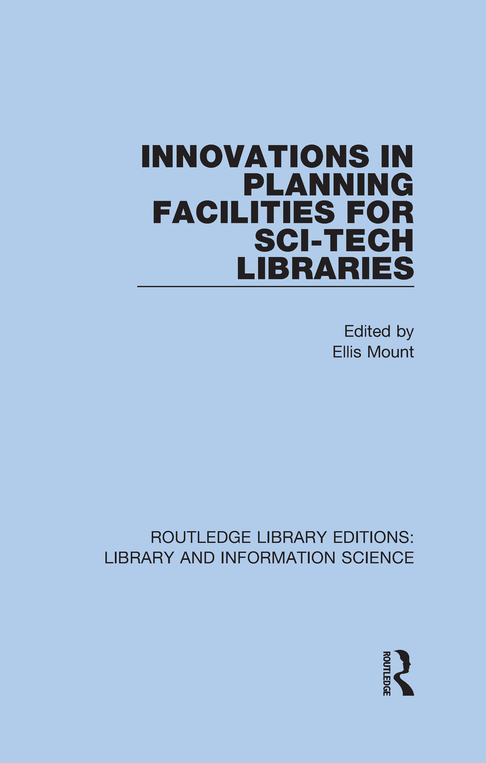 Innovations in Planning Facilities for Sci-Tech Libraries