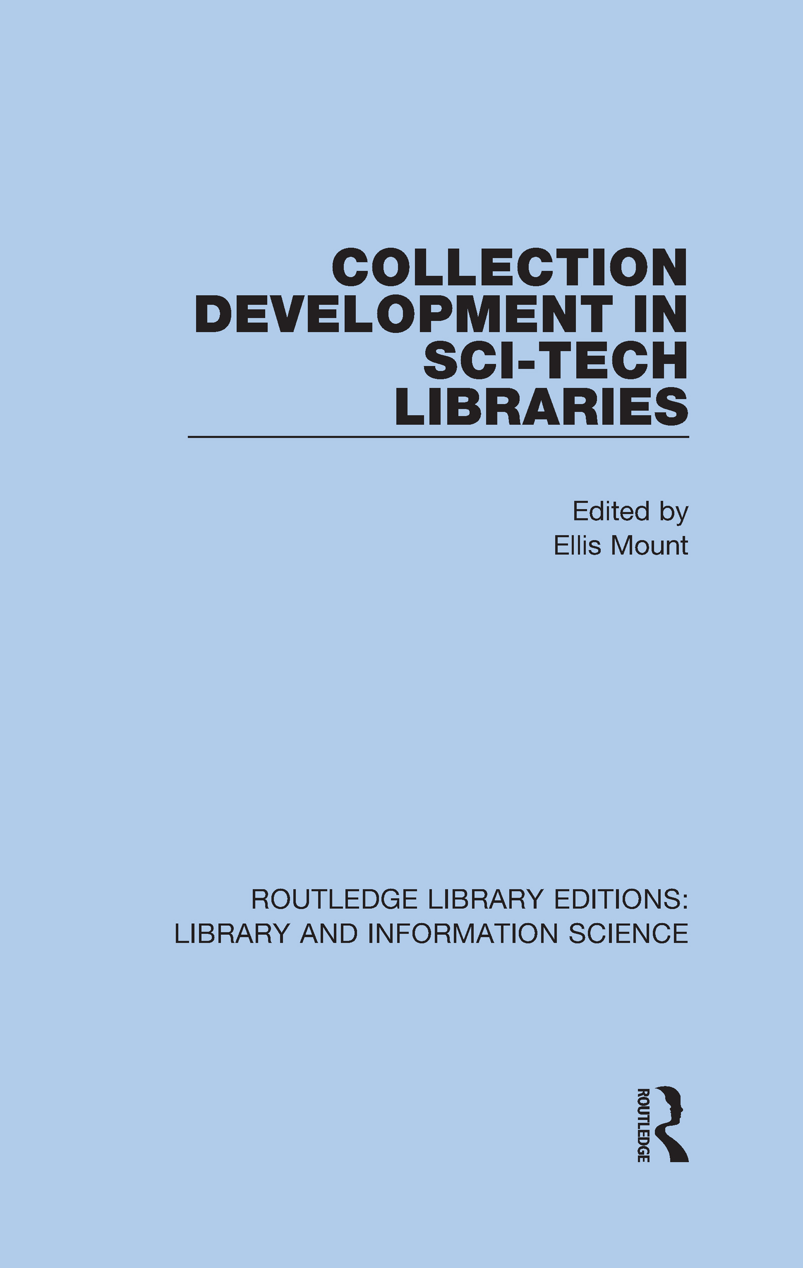 Collection Development in Sci-Tech Libraries
