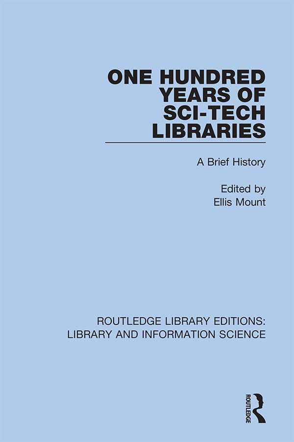 One Hundred Years of Sci-Tech Libraries