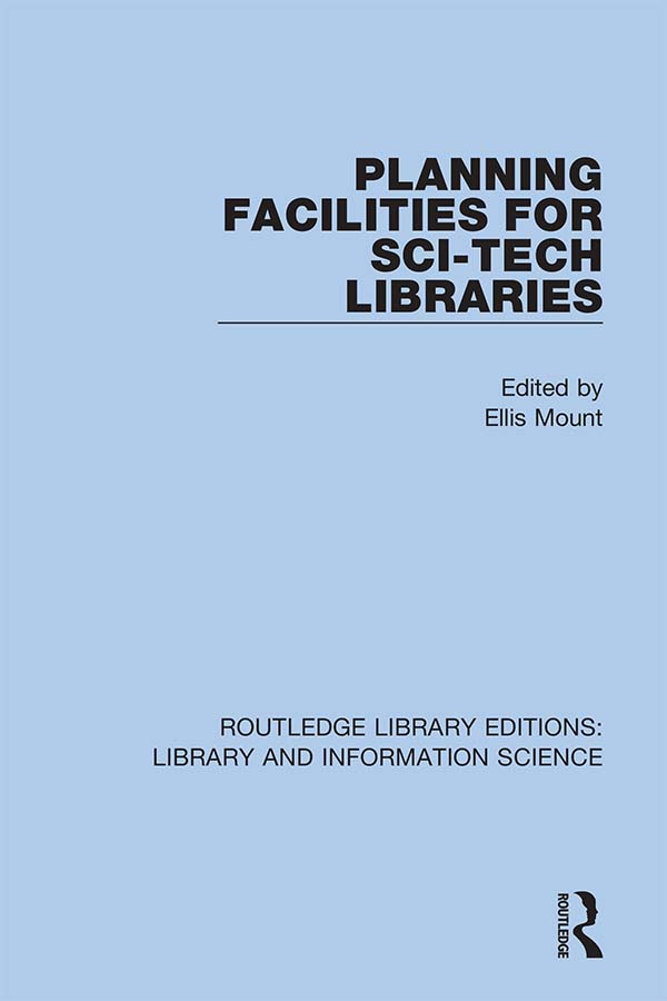 Planning Facilities for Sci-Tech Libraries