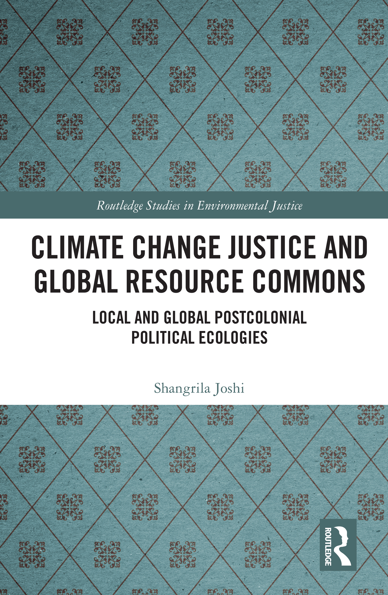 A multi-scalar postcolonial political ecology of the commons in an era of climate crisis