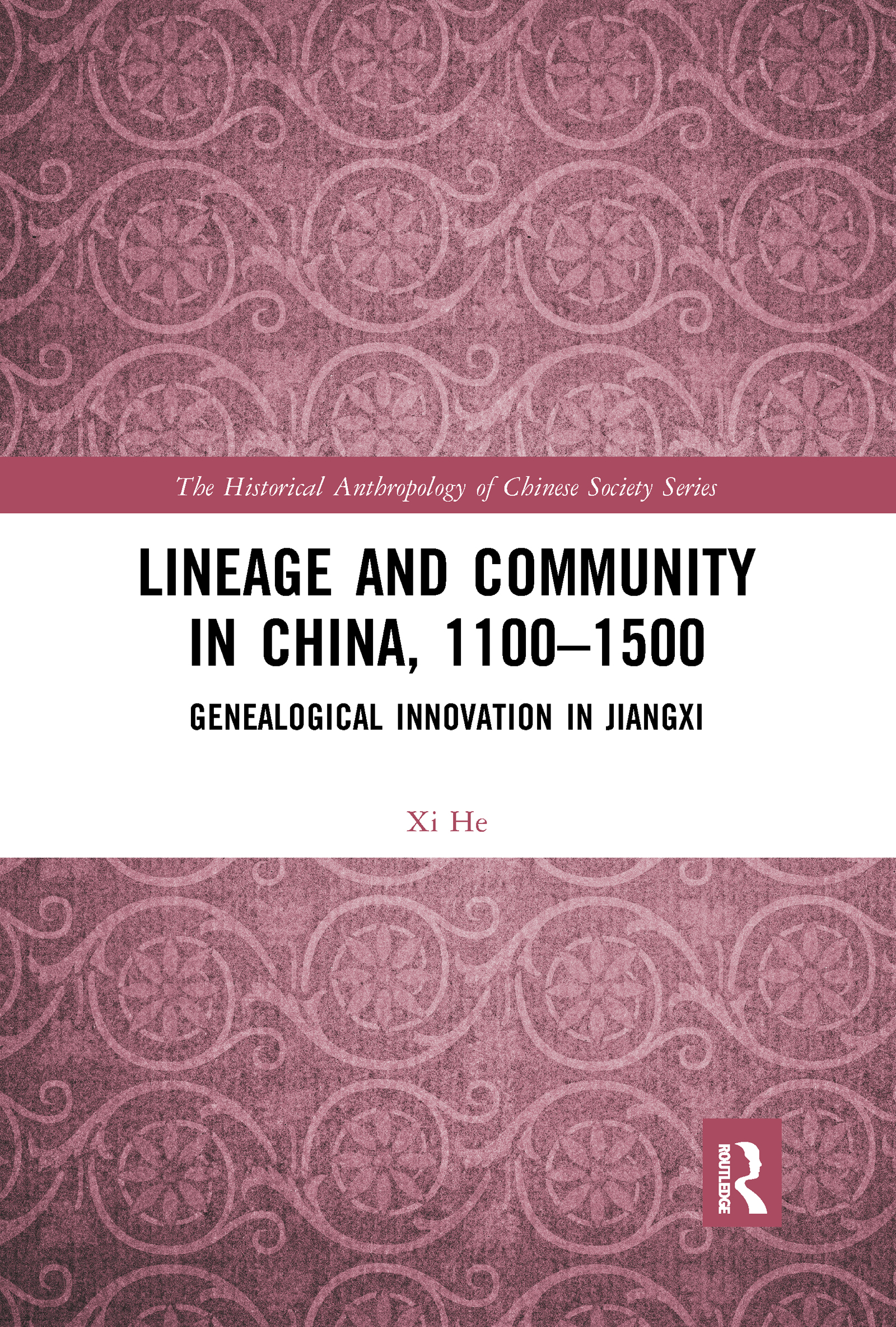 Lineage and Community in China, 1100–1500