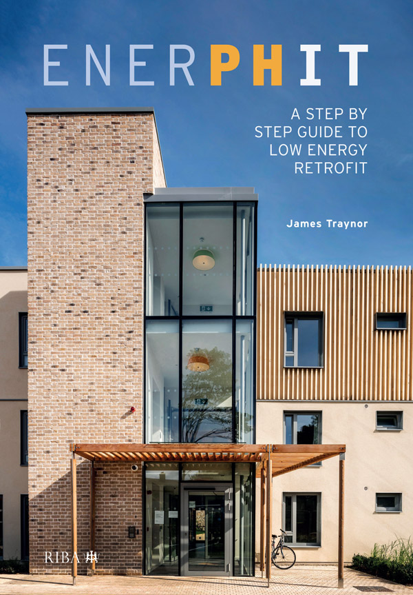EnerPHit: A Step by Step Guide to Low Energy Retrofit book cover