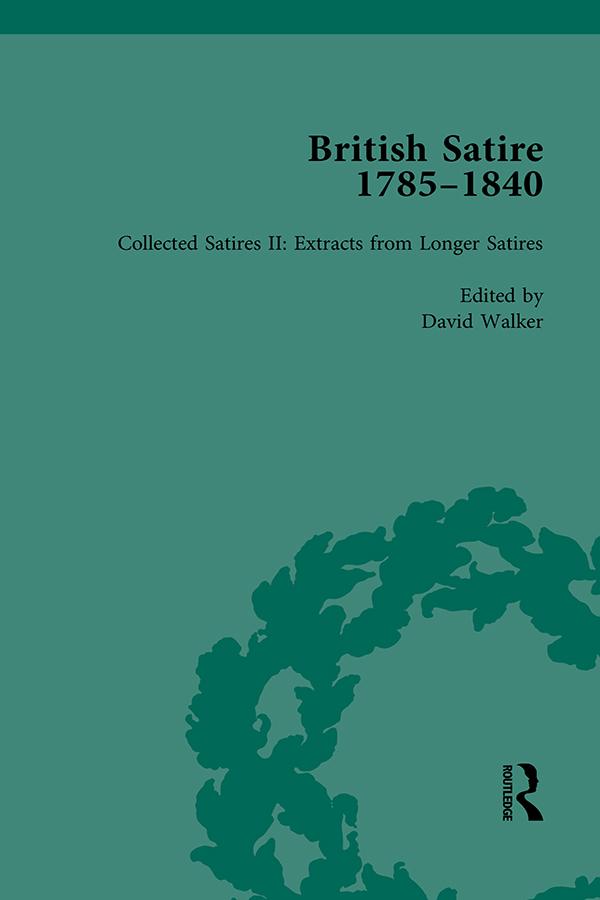 British Satire, 1785-1840, Volume 2