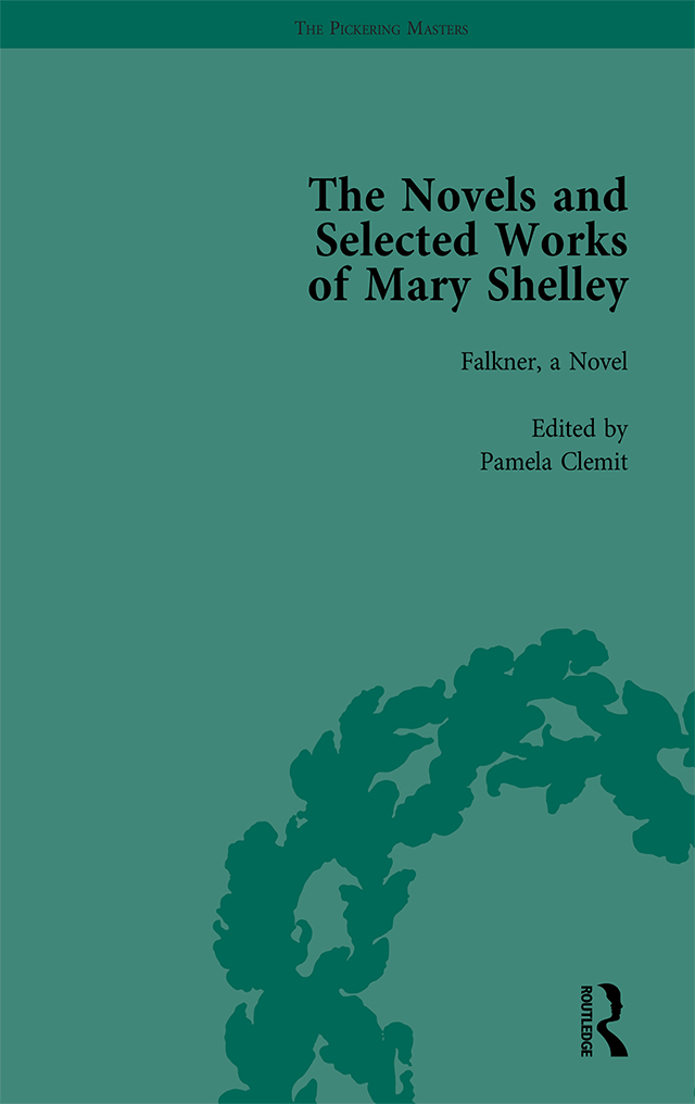 The Novels and Selected Works of Mary Shelley Vol 7