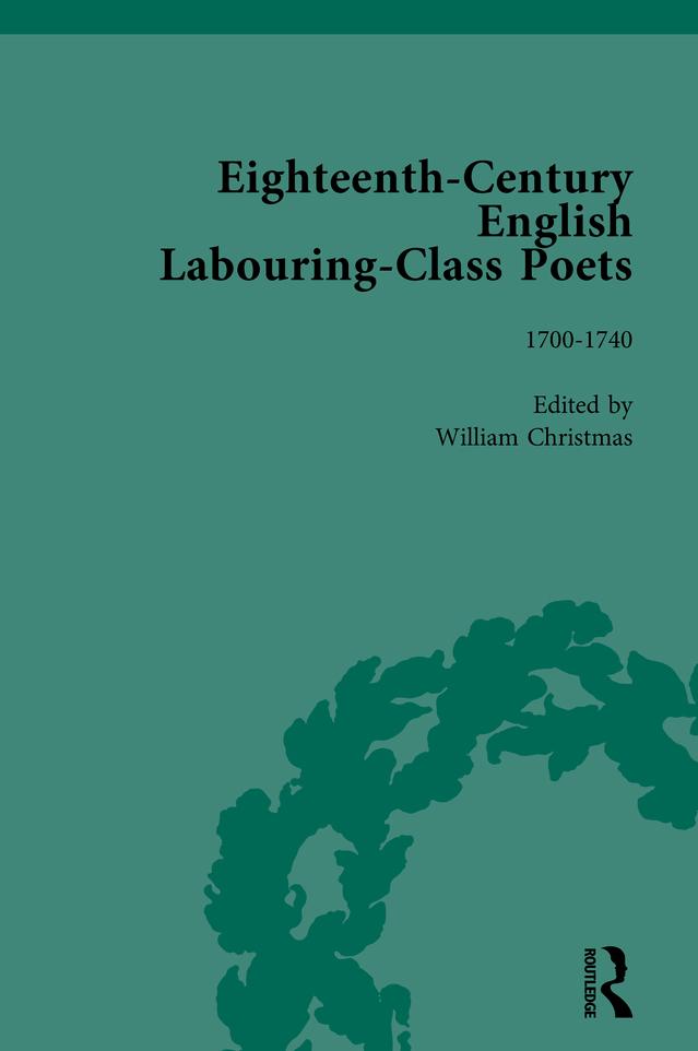 Eighteenth-Century English Labouring-Class Poets, vol 1