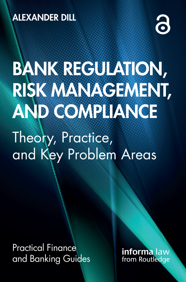 Bank Regulation, Risk Management, and Compliance
