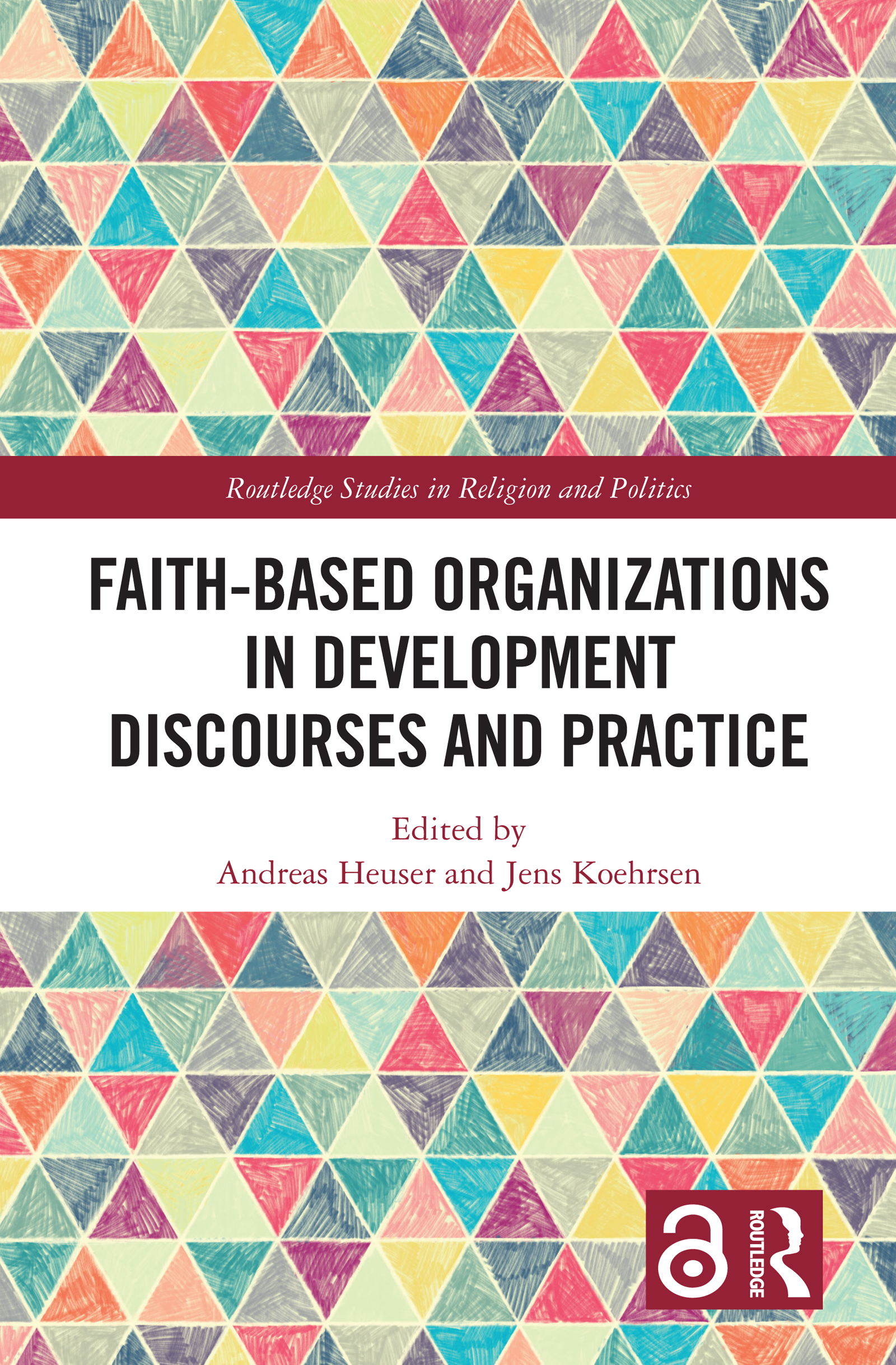 Faith-Based Organizations in Development Discourses and Practice