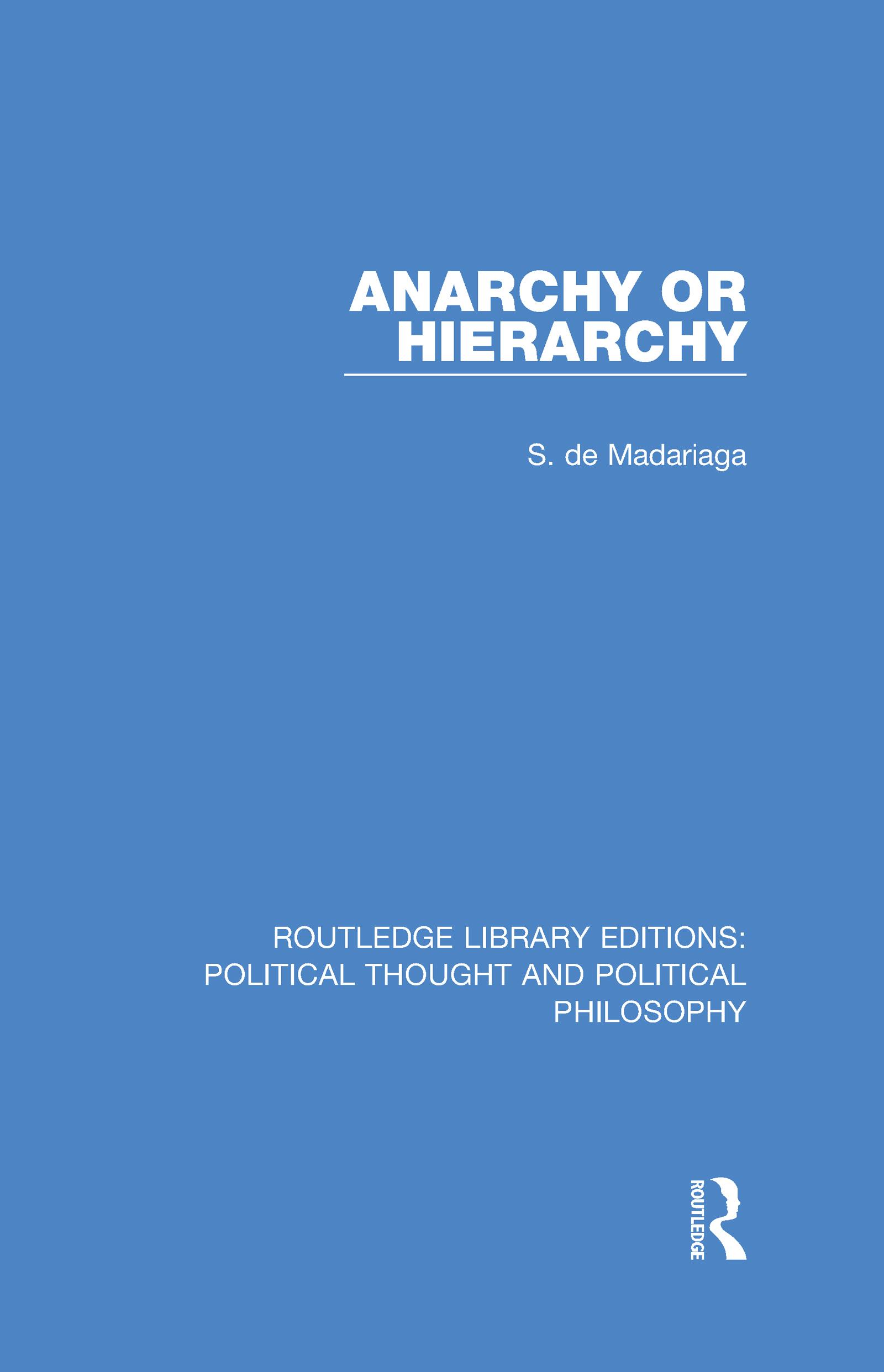 Anarchy or Hierarchy