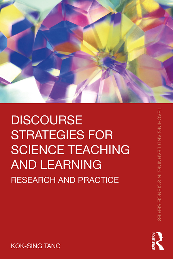 Discourse Strategies for Science Teaching and Learning